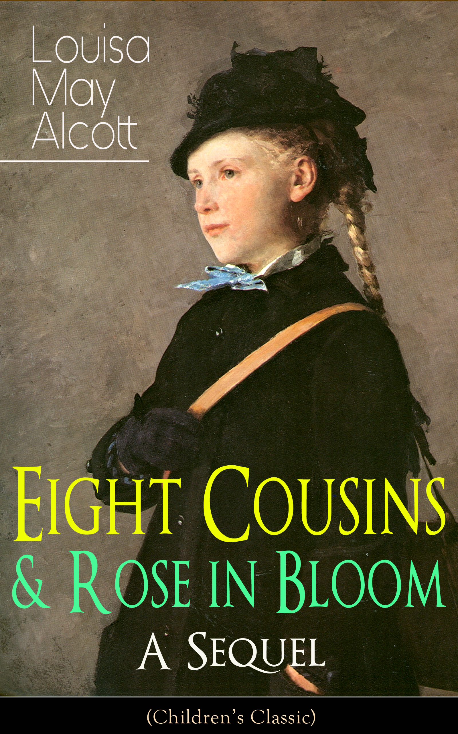 цена Луиза Мэй Олкотт Eight Cousins & Rose in Bloom - A Sequel (Children's Classic) онлайн в 2017 году