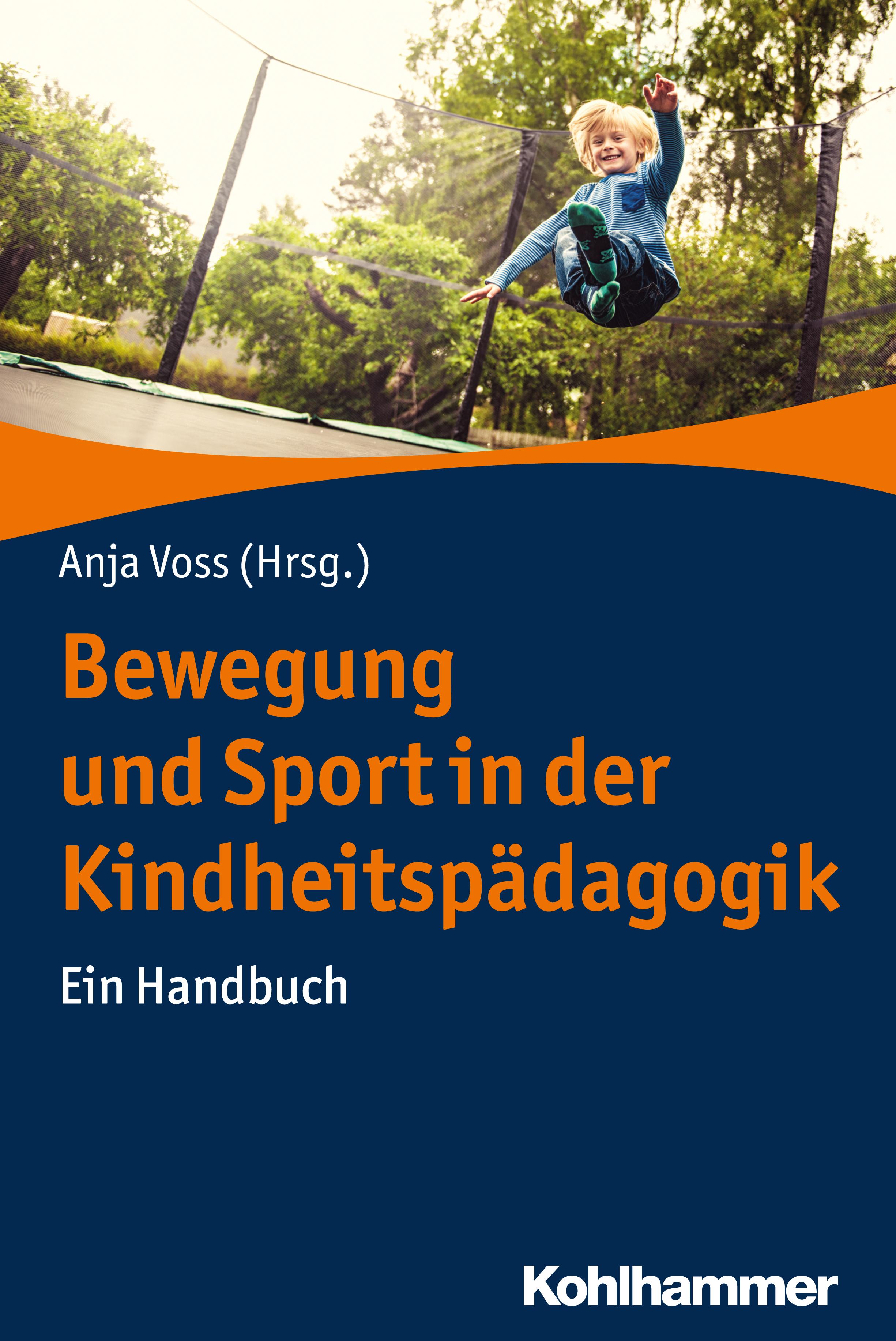 Отсутствует Bewegung und Sport in der Kindheitspädagogik