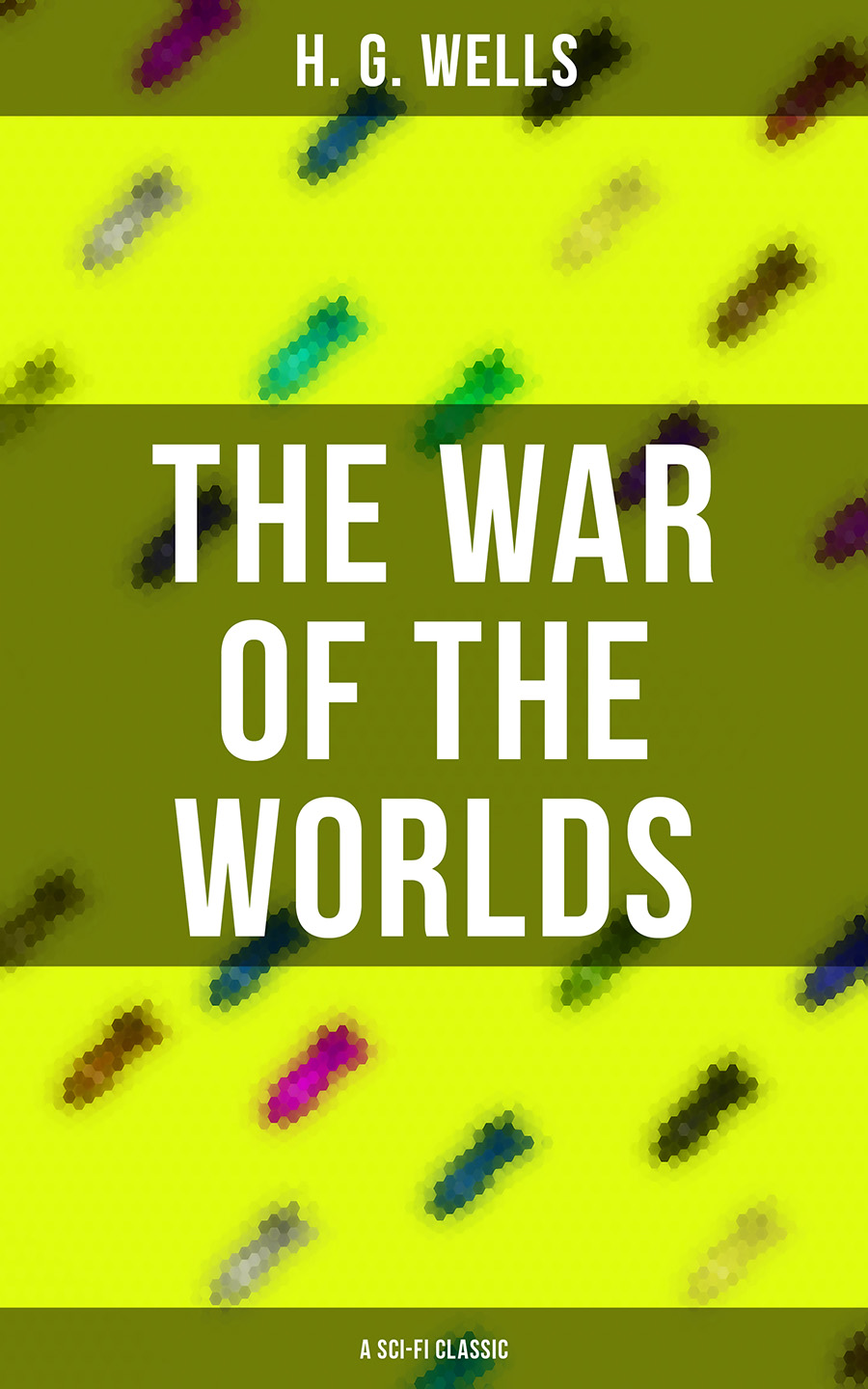 the war of the worlds a sci fi classic