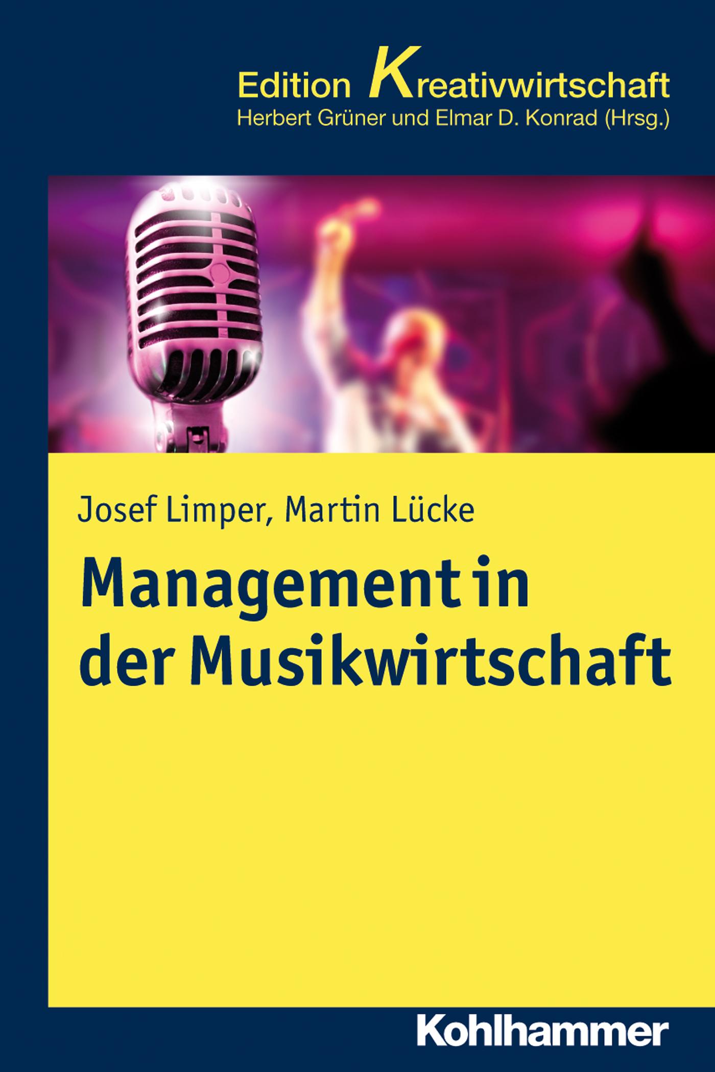 Josef Limper Management in der Musikwirtschaft ralf winter knowledge management in der new economy