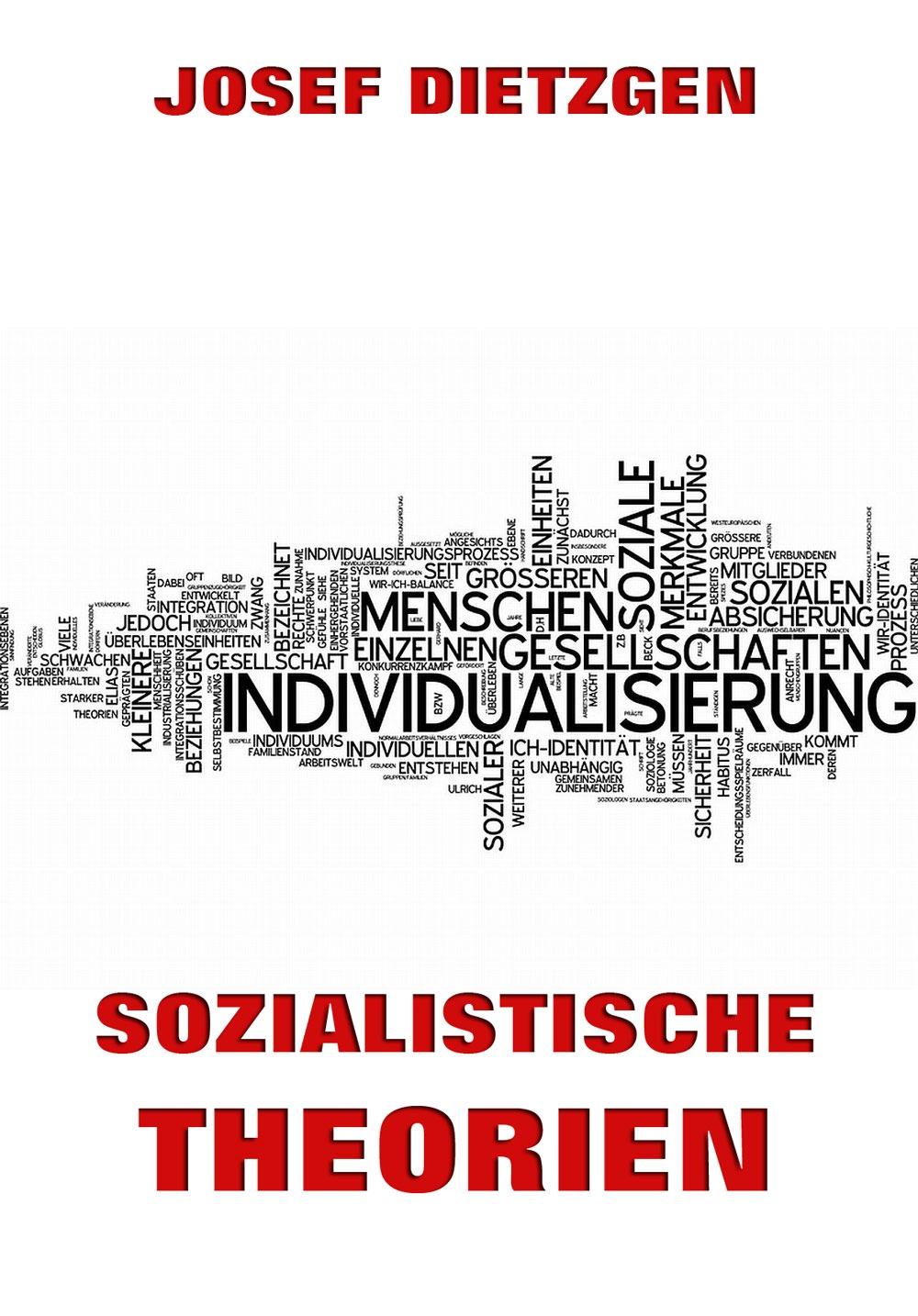 Josef Dietzgen Sozialistische Theorien