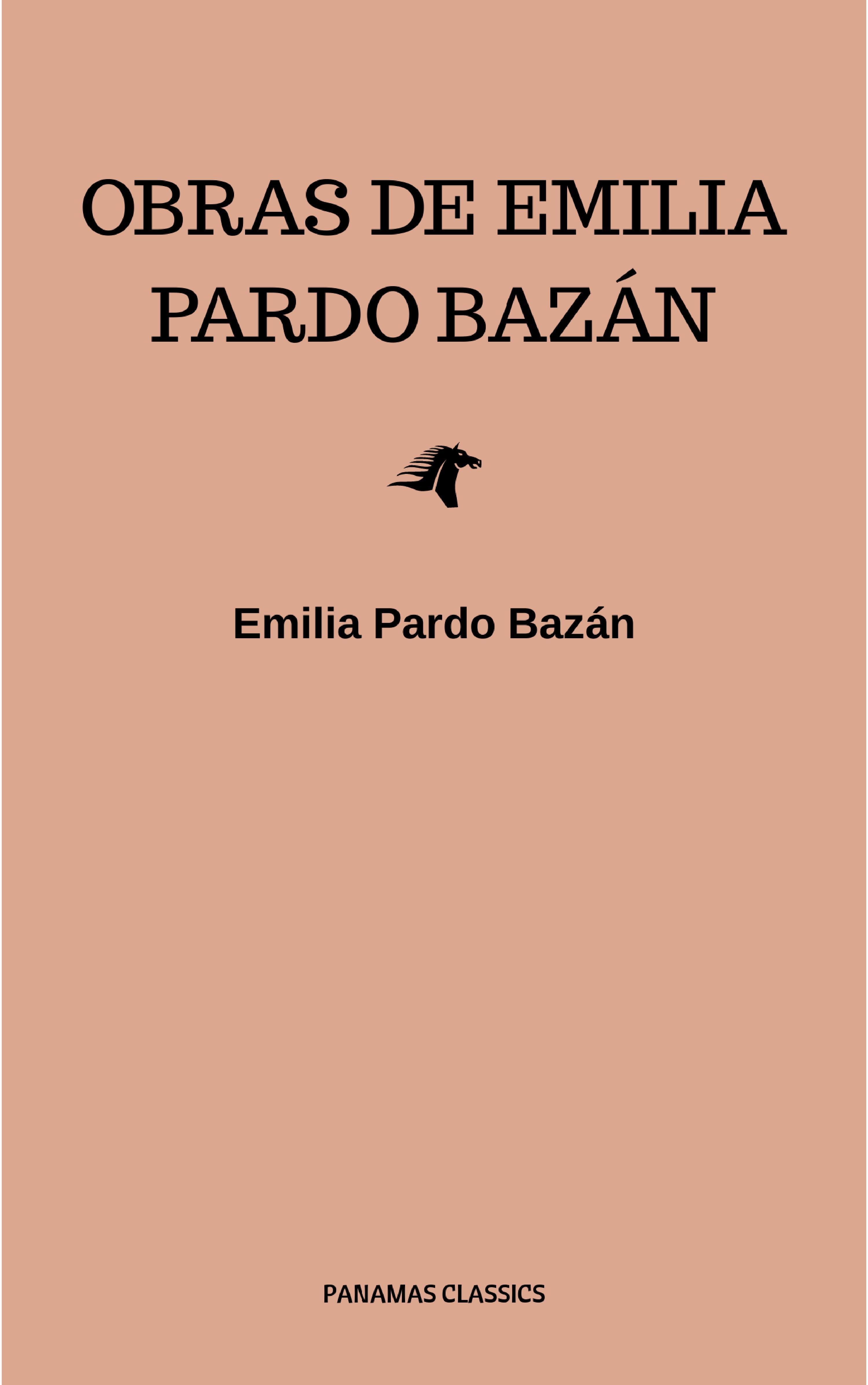 Emilia Pardo Bazan Obras de Emilia Pardo Bazán туфли emilia estra emilia estra mp002xw1io1u