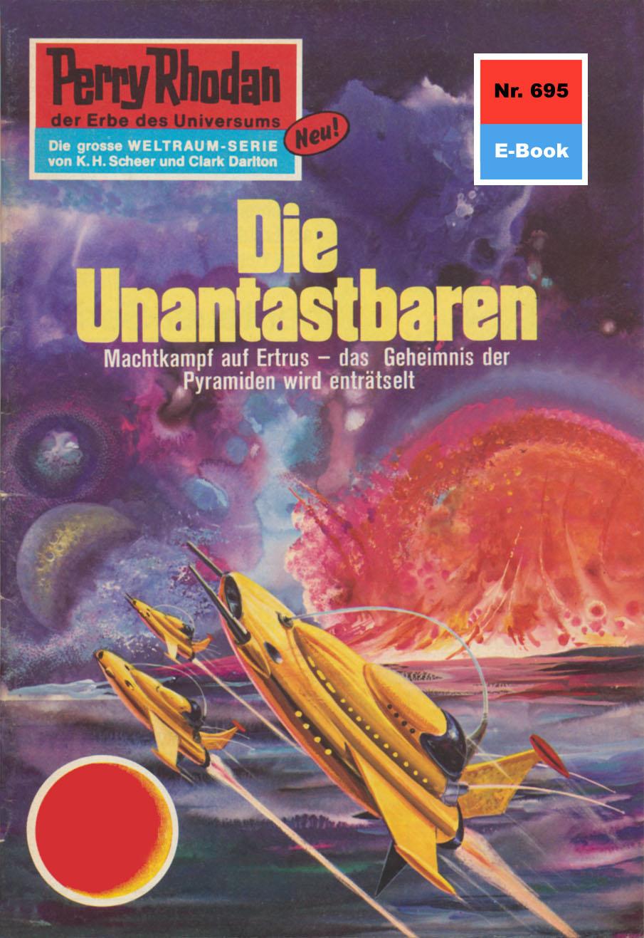 Ernst Vlcek Perry Rhodan 695: Die Unantastbaren