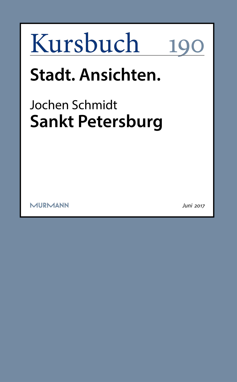 Jochen Schmidt Sankt Petersburg petersburg