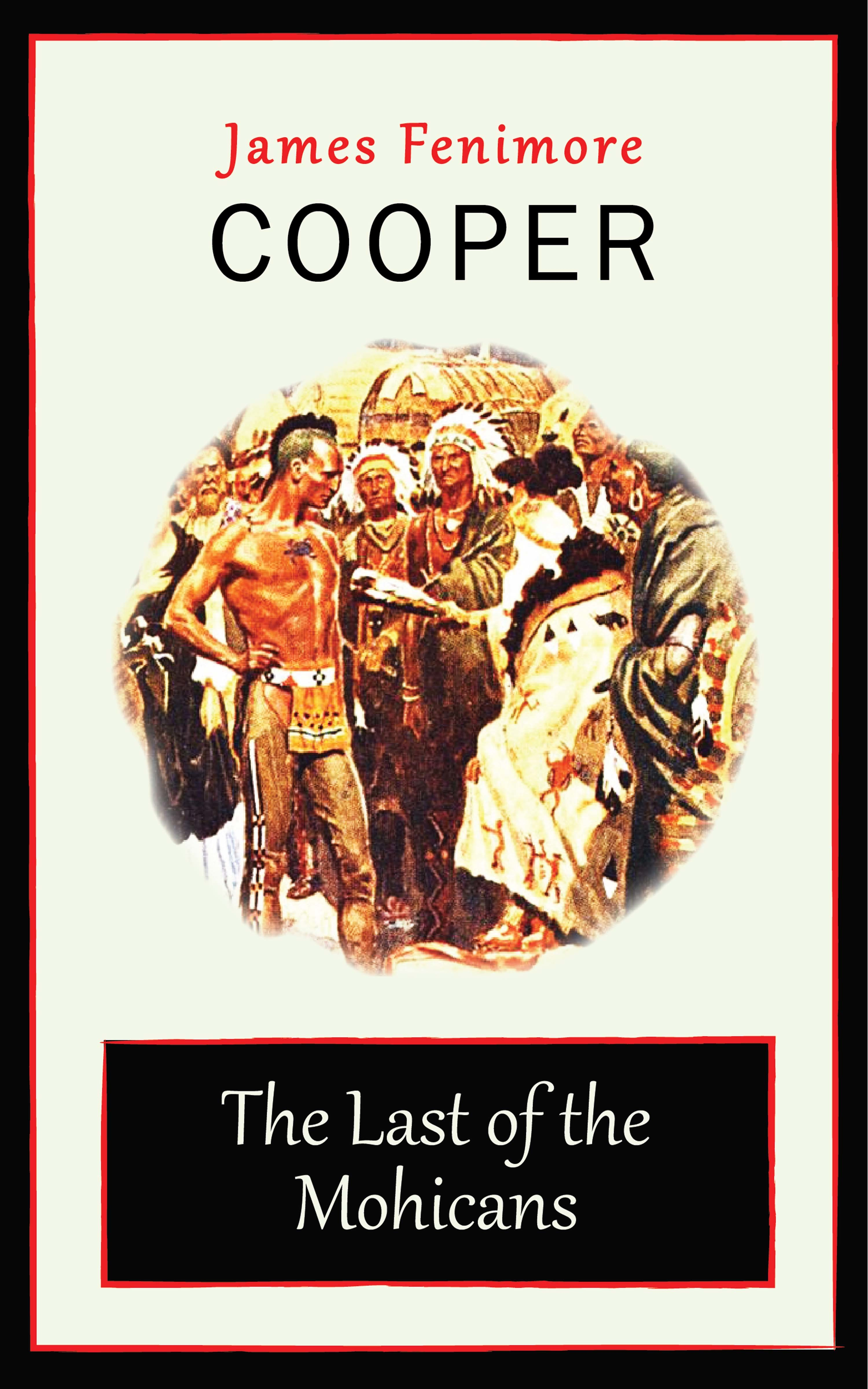 James Fenimore Cooper The Last of the Mohicans все цены
