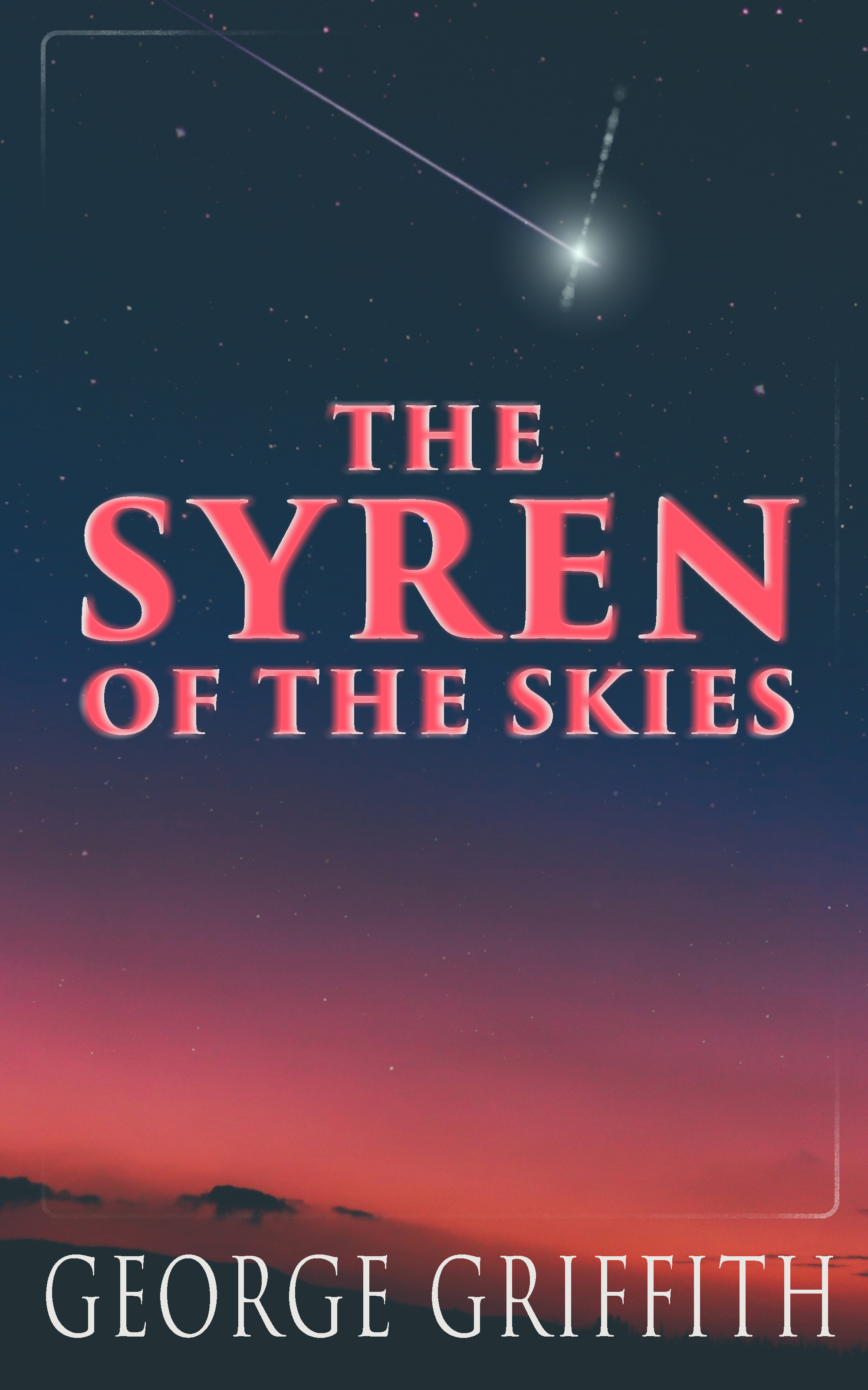 Griffith George Chetwynd The Syren of the Skies five skies