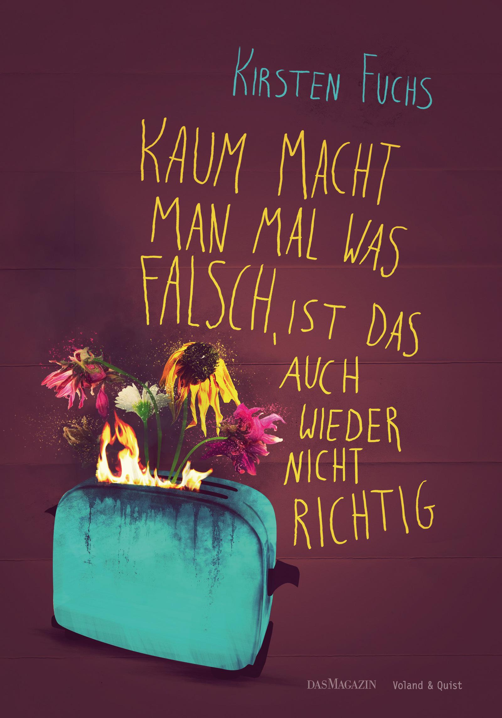 Kirsten Fuchs Kaum macht man mal was falsch, ist das auch wieder nicht richtig. er ist wieder da