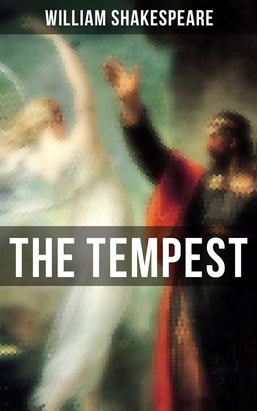 William Shakespeare THE TEMPEST the shakespeare book