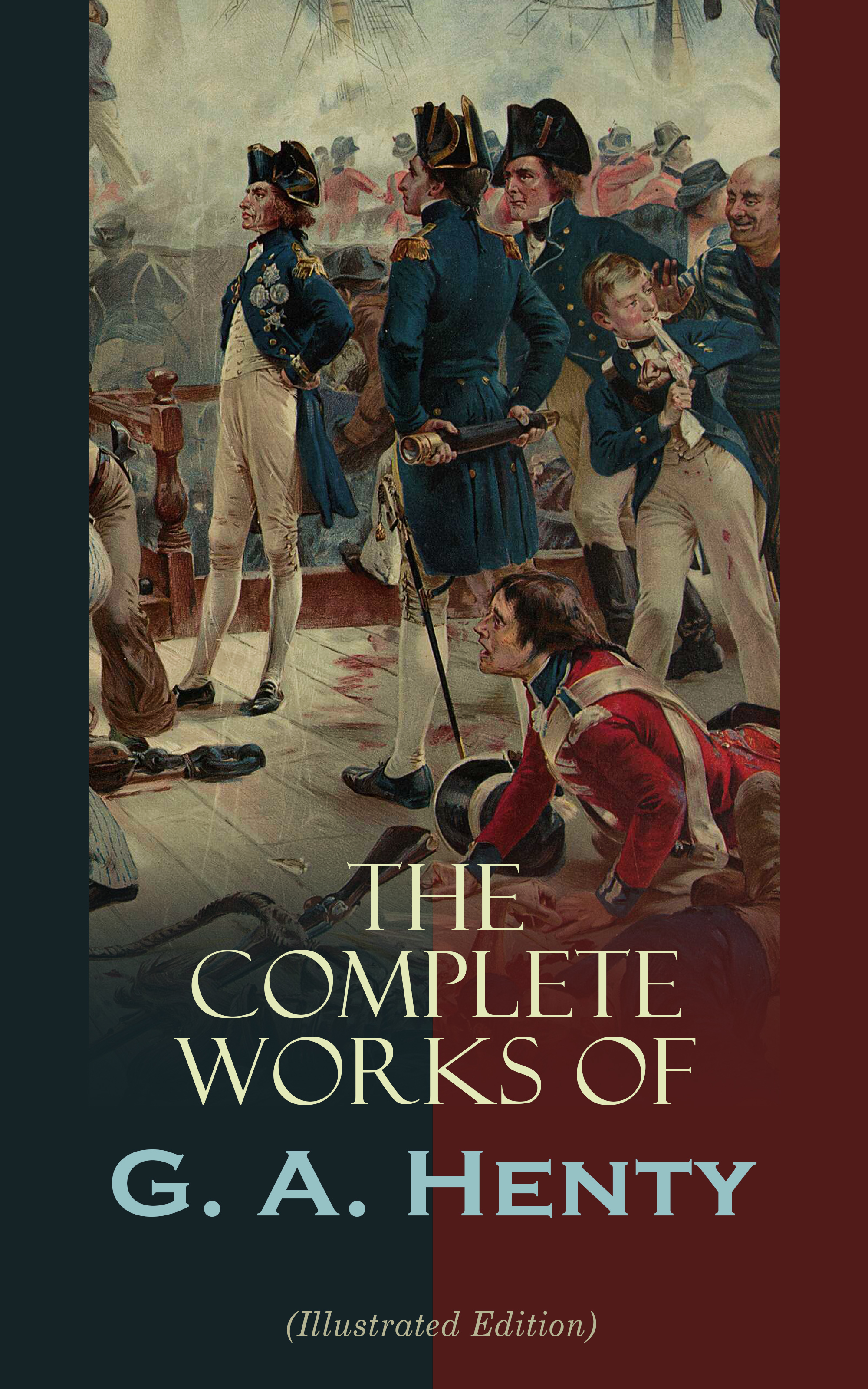 G. A. Henty The Complete Works of G. A. Henty (Illustrated Edition) berentes apple r logo – a complete illustrated handbook paper only