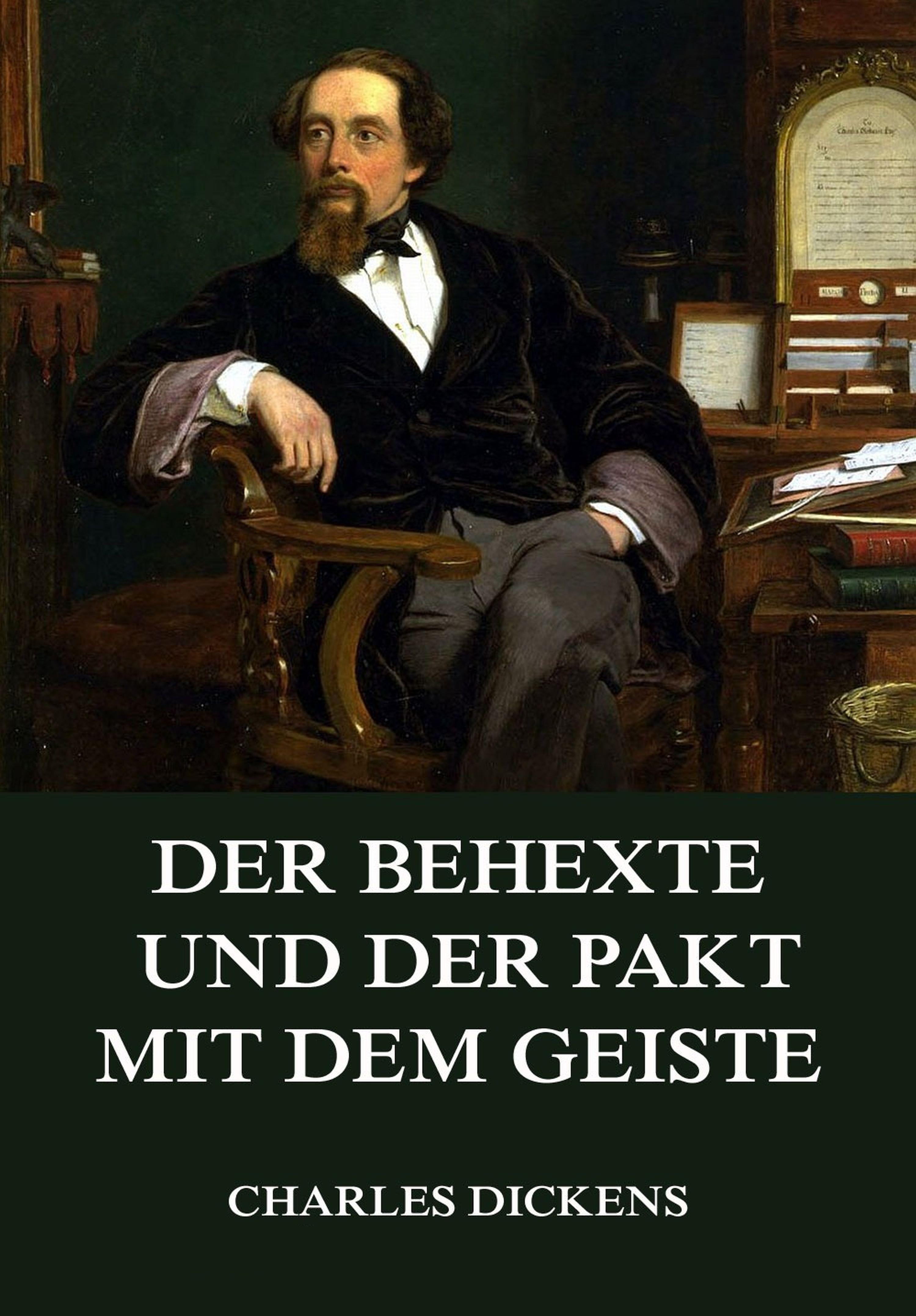 Charles 1812-1870 Dickens Der Behexte und der Pakt mit dem Geiste цена
