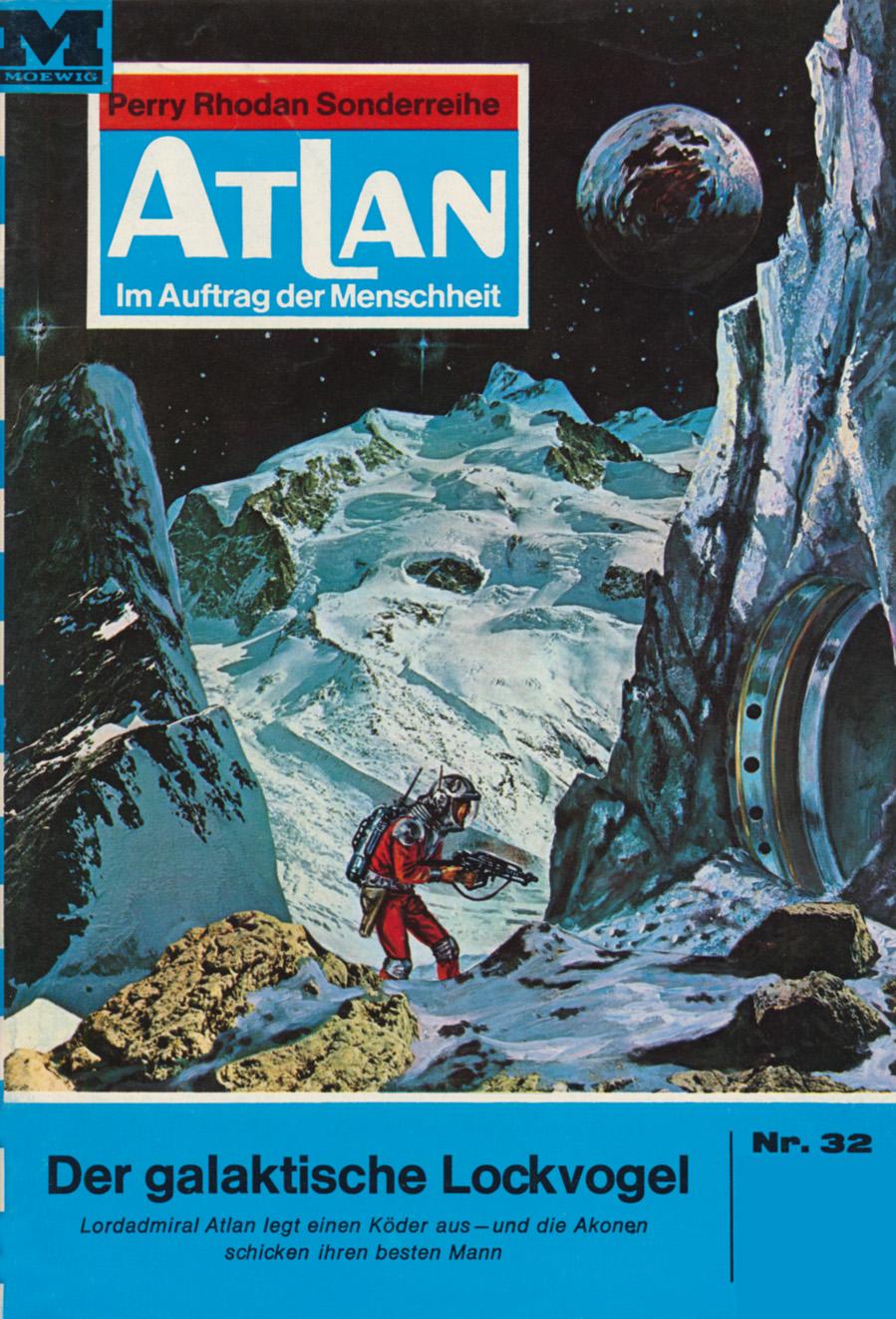 H.G. Ewers Atlan 32: Der galaktische Lockvogel h g ewers atlan 735 amazonen im all