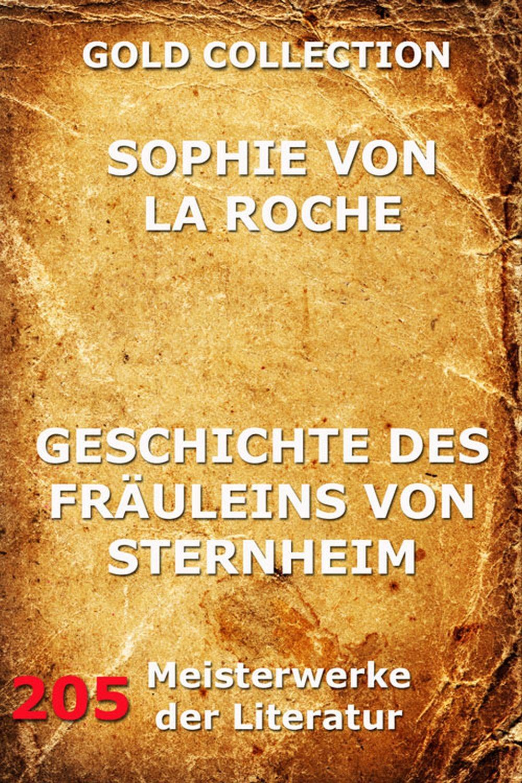 Sophie von La Roche Geschichte des Fräuleins von Sternheim