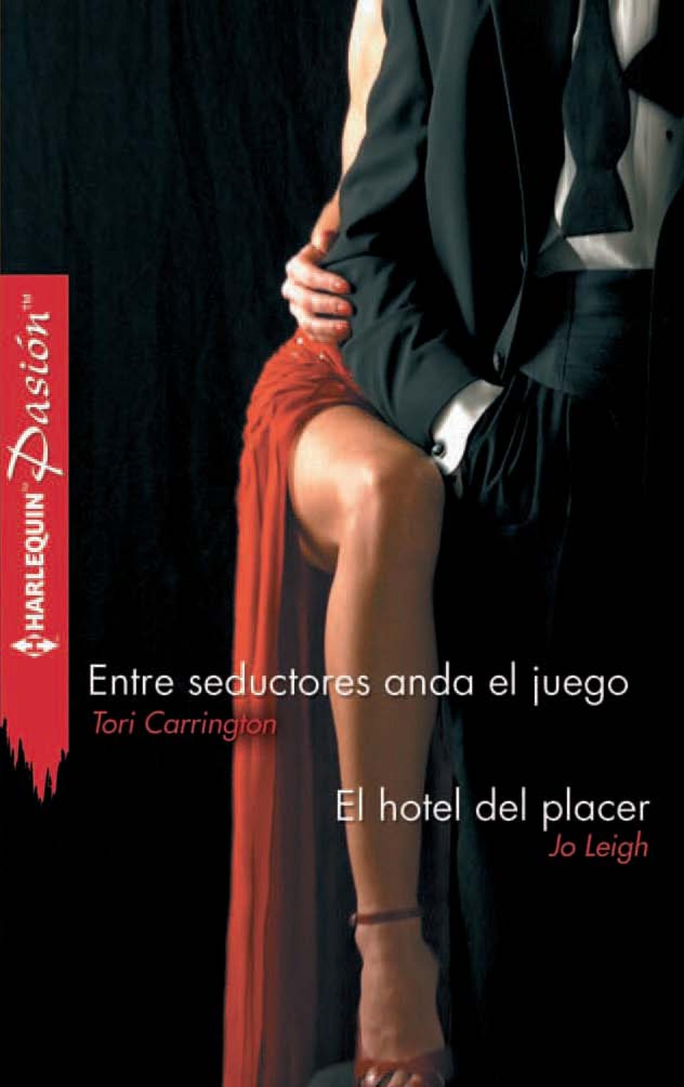 Jo Leigh Entre seductores anda el juego - El hotel del placer jo leigh relentless