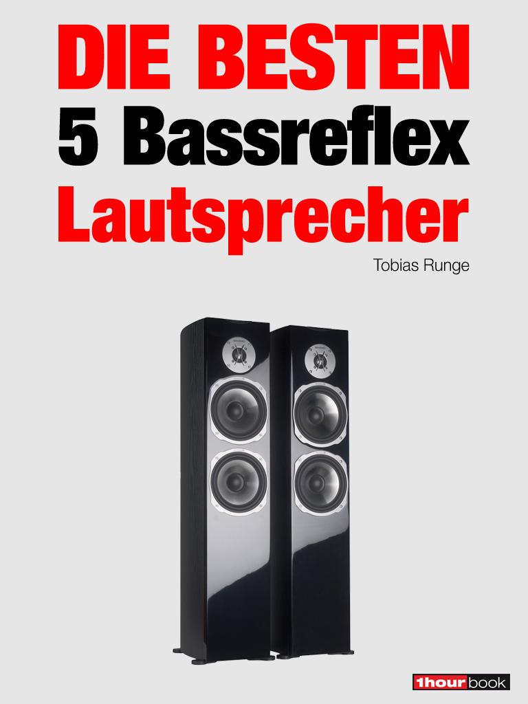 Thomas Schmidt Die besten 5 Bassreflex-Lautsprecher roman maier die besten 5 multimedia lautsprecher