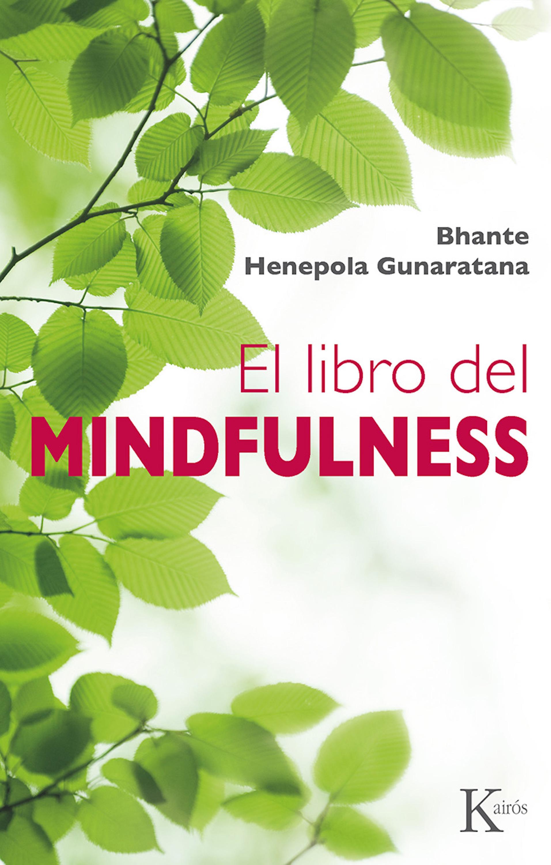 цена Bhante Henepola Gunaratana El libro del mindfulness онлайн в 2017 году