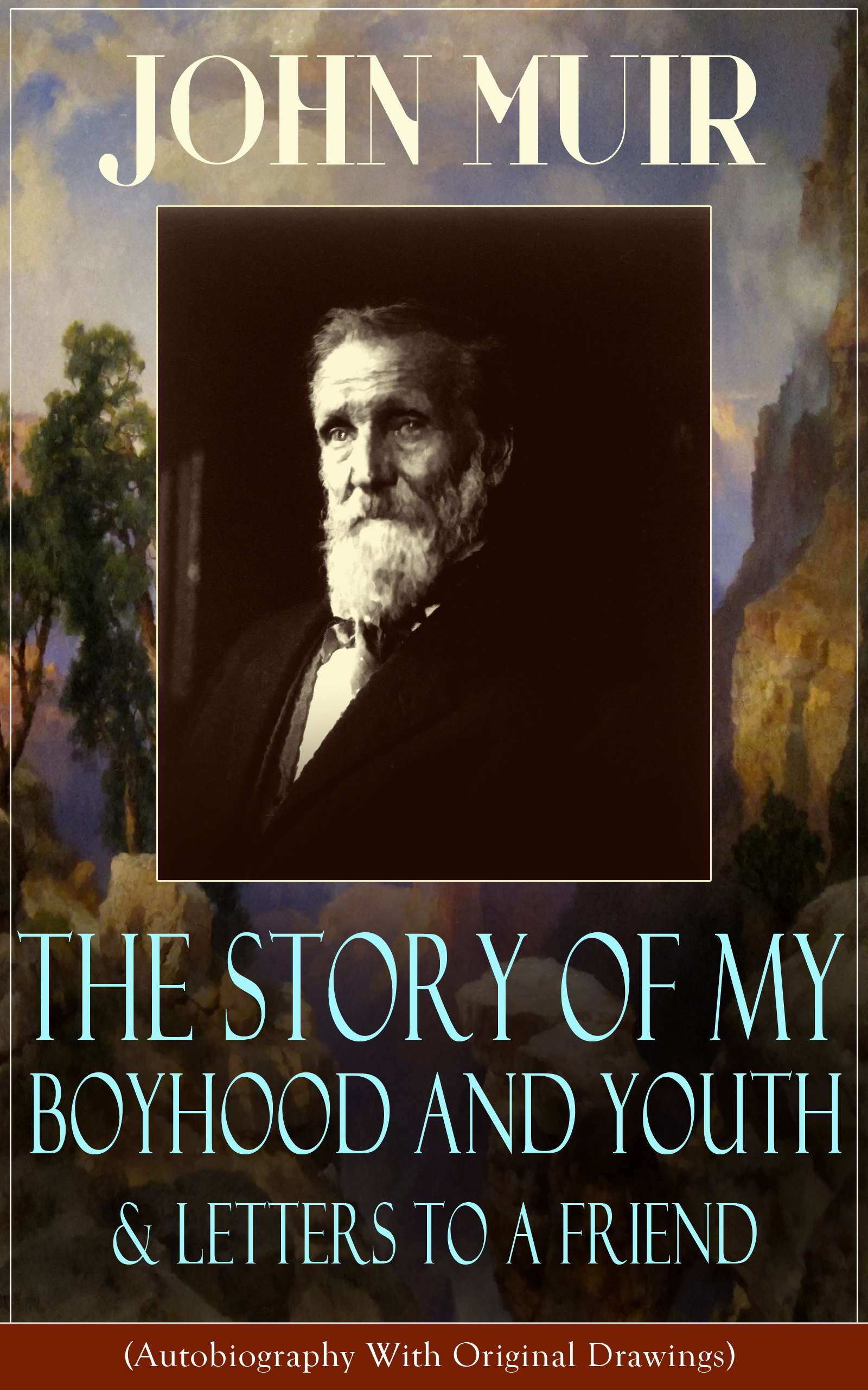 John Muir John Muir: The Story of My Boyhood and Youth & Letters to a Friend suzanne saunders taylor love letters to and from a monk my aunt s letters and his responses