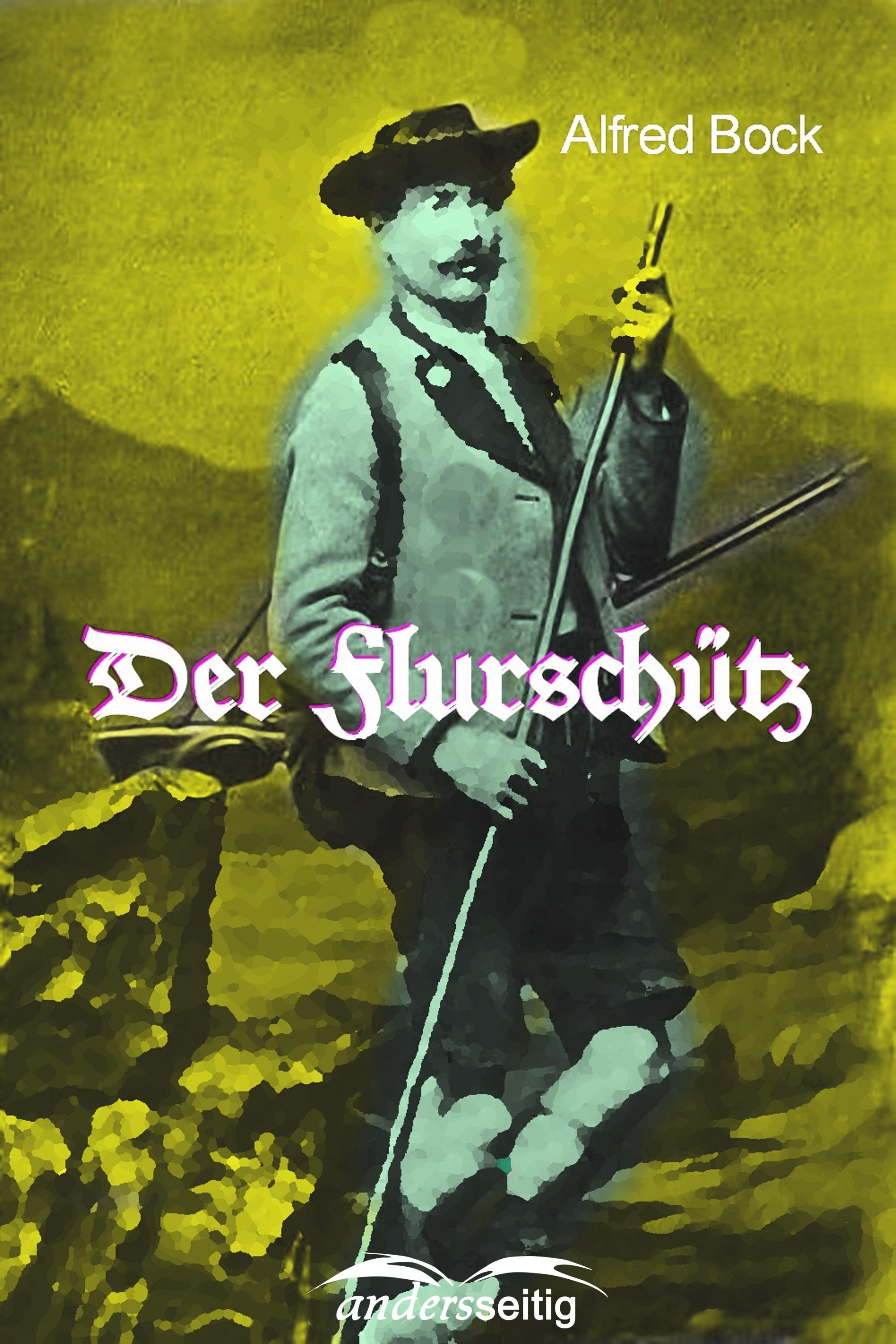 Alfred Bock Der Flurschütz недорого