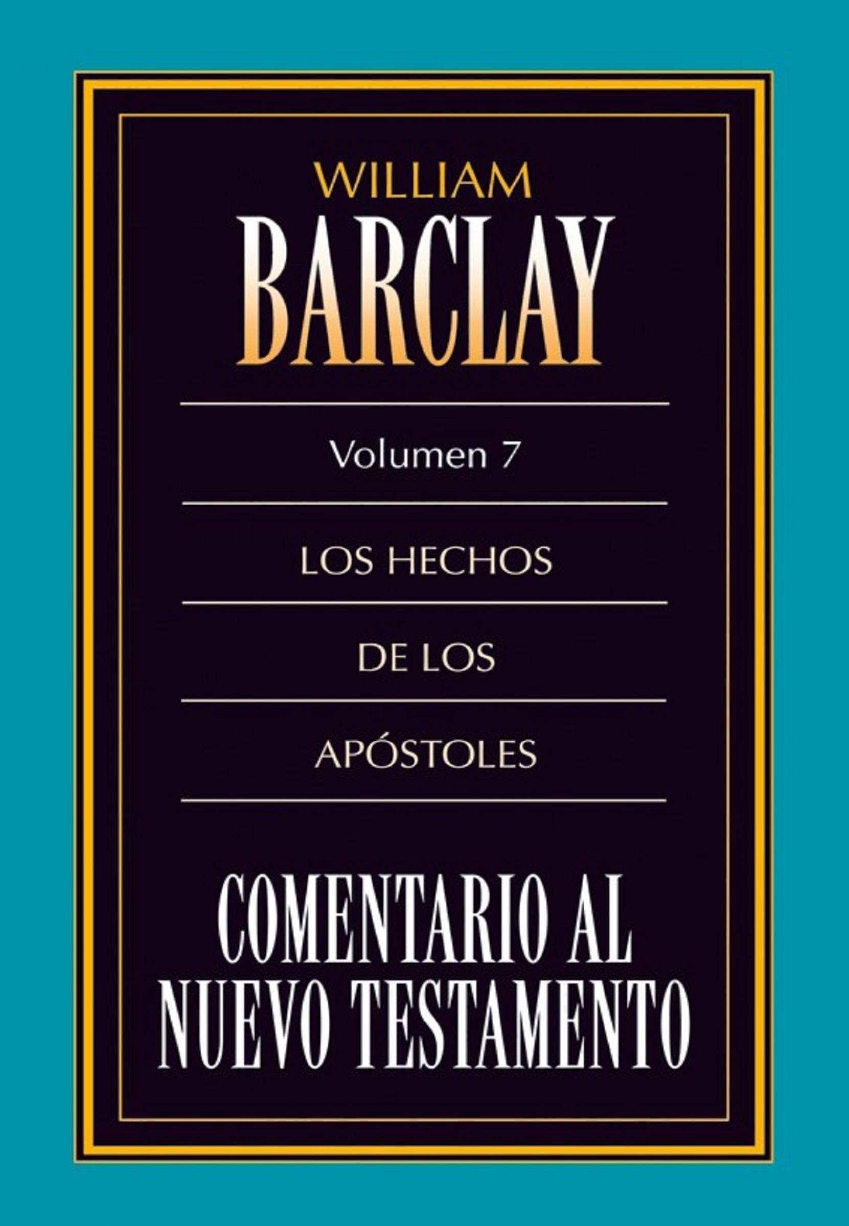 William Barclay Comentario al Nuevo Testamento Vol. 7 betty barclay блузка