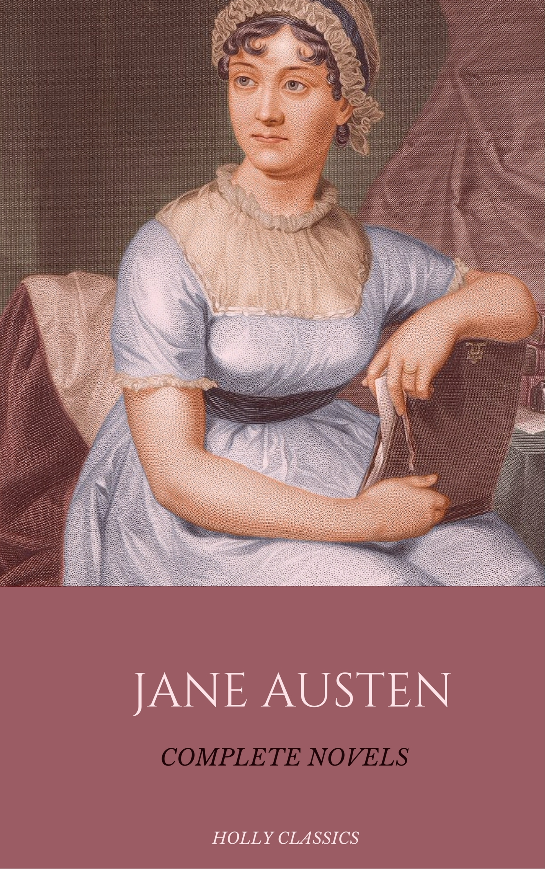 Jane Austen Jane Austen: The Complete Novels (Holly Classics) jane