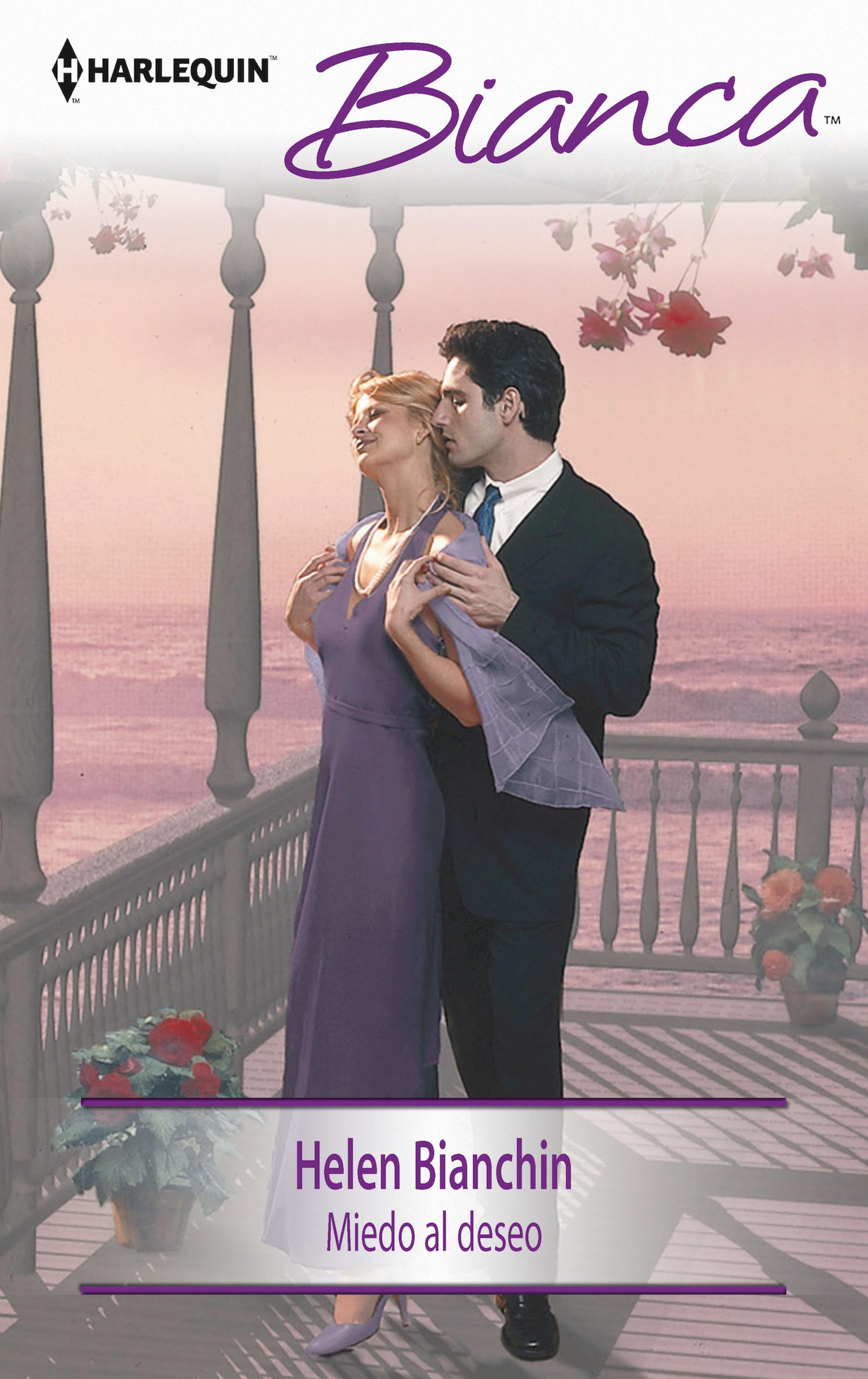 Helen Bianchin Miedo al deseo helen bianchin the wedding ultimatum