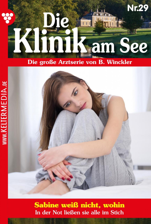 Britta Winckler Die Klinik am See 29 – Arztroman b winckler die klinik am see 19 – arztroman