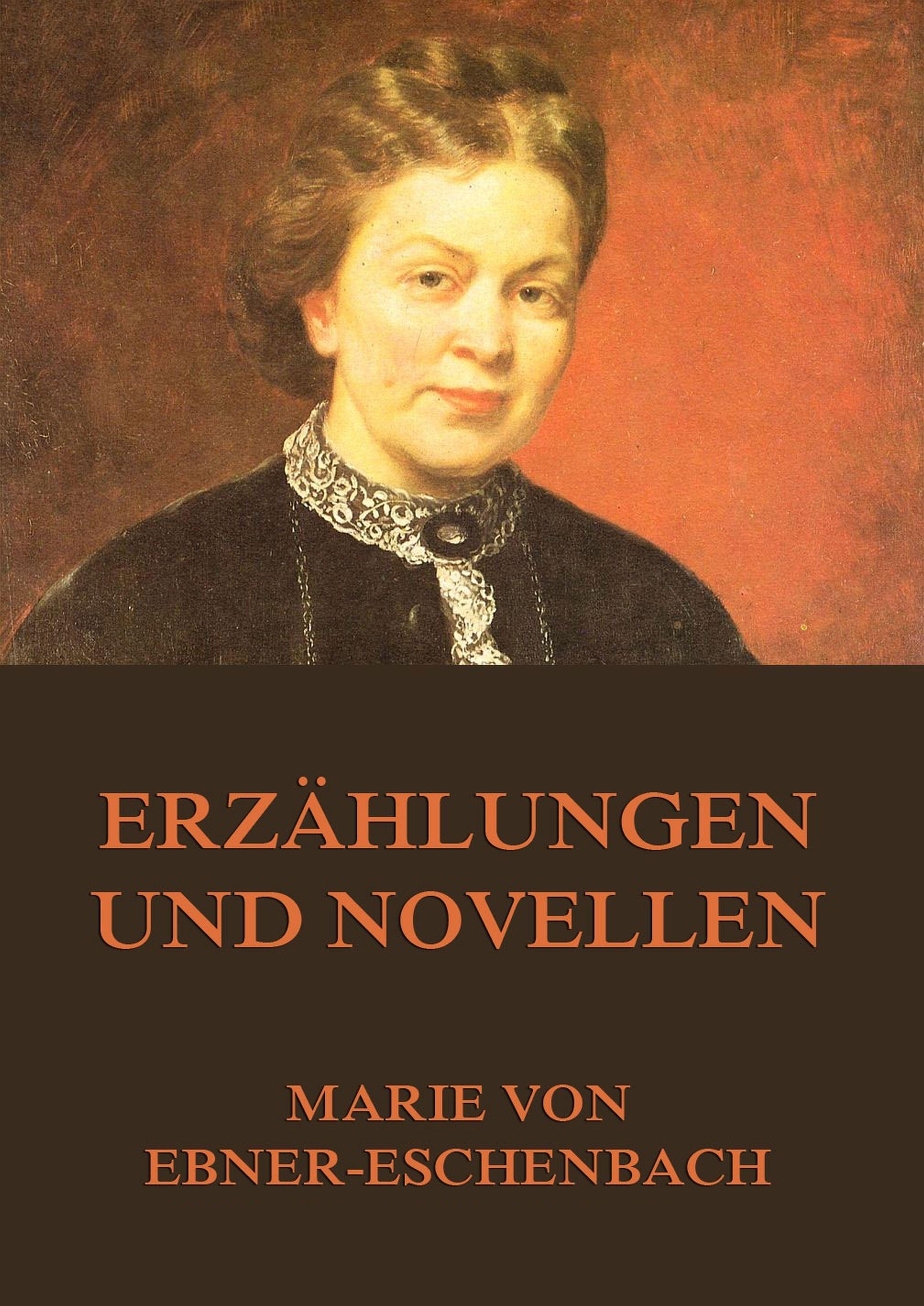 Marie von Ebner-Eschenbach Erzählungen und Novellen eschenbach classic 6x