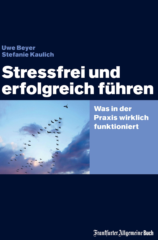 Uwe Beyer Stressfrei und erfolgreich führen jörg schieb windows 10 erfolgreich ein und umsteigen