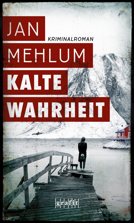 цена Jan Mehlum Kalte Wahrheit онлайн в 2017 году