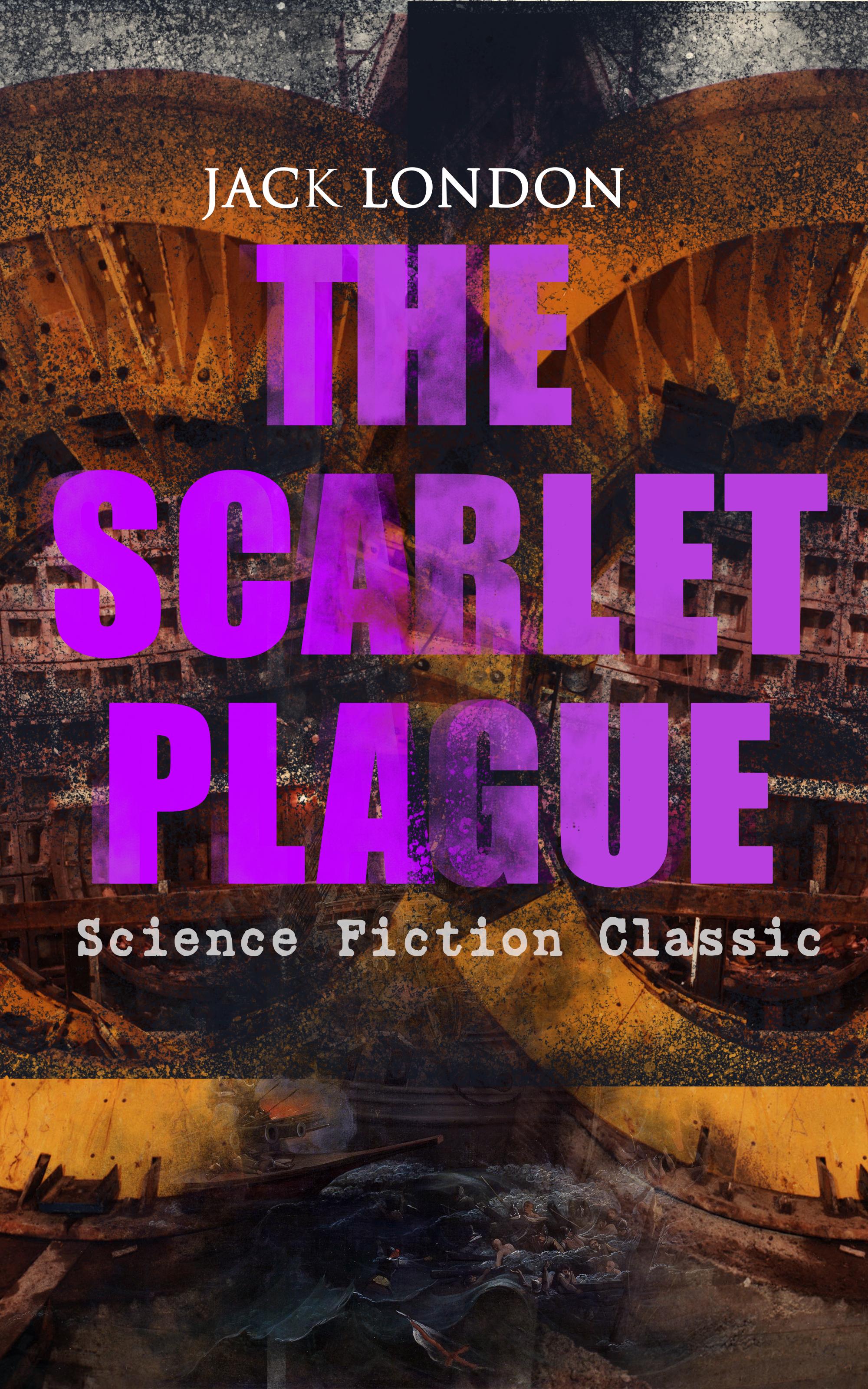 the scarlet plague science fiction classic