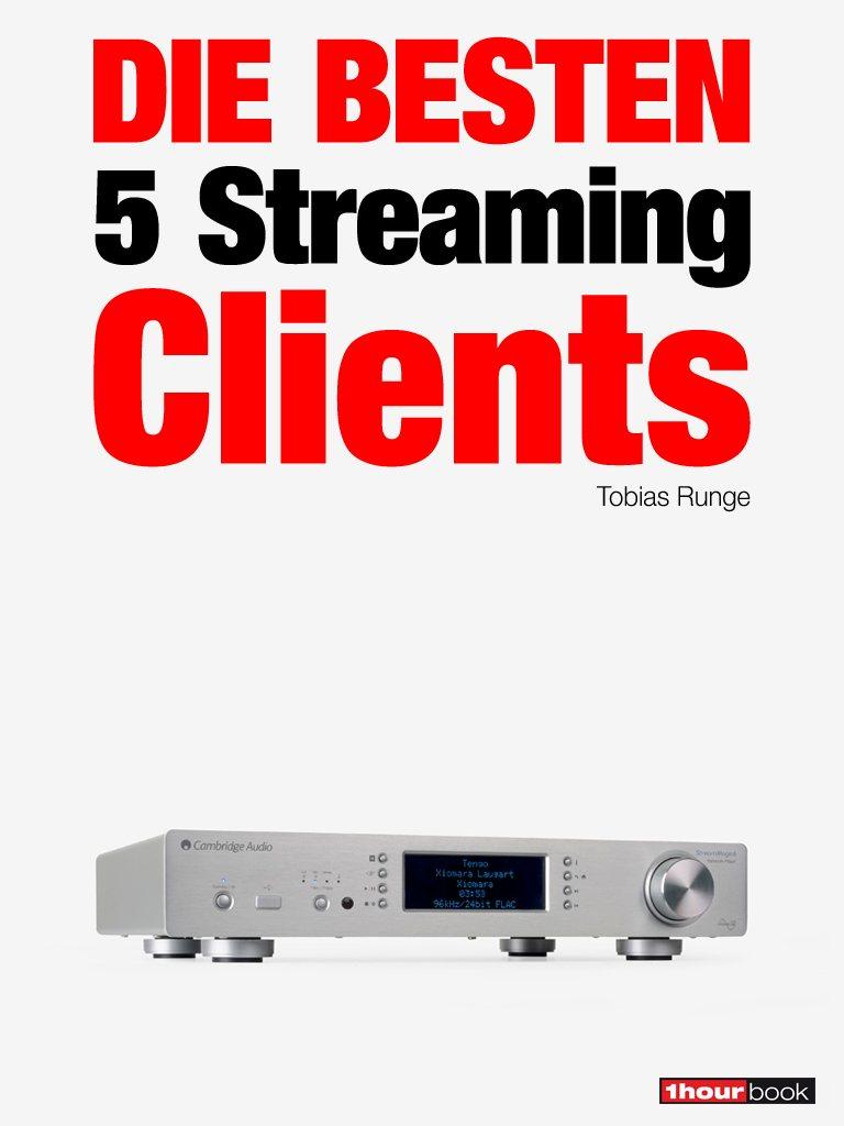 Tobias Runge Die besten 5 Streaming-Clients