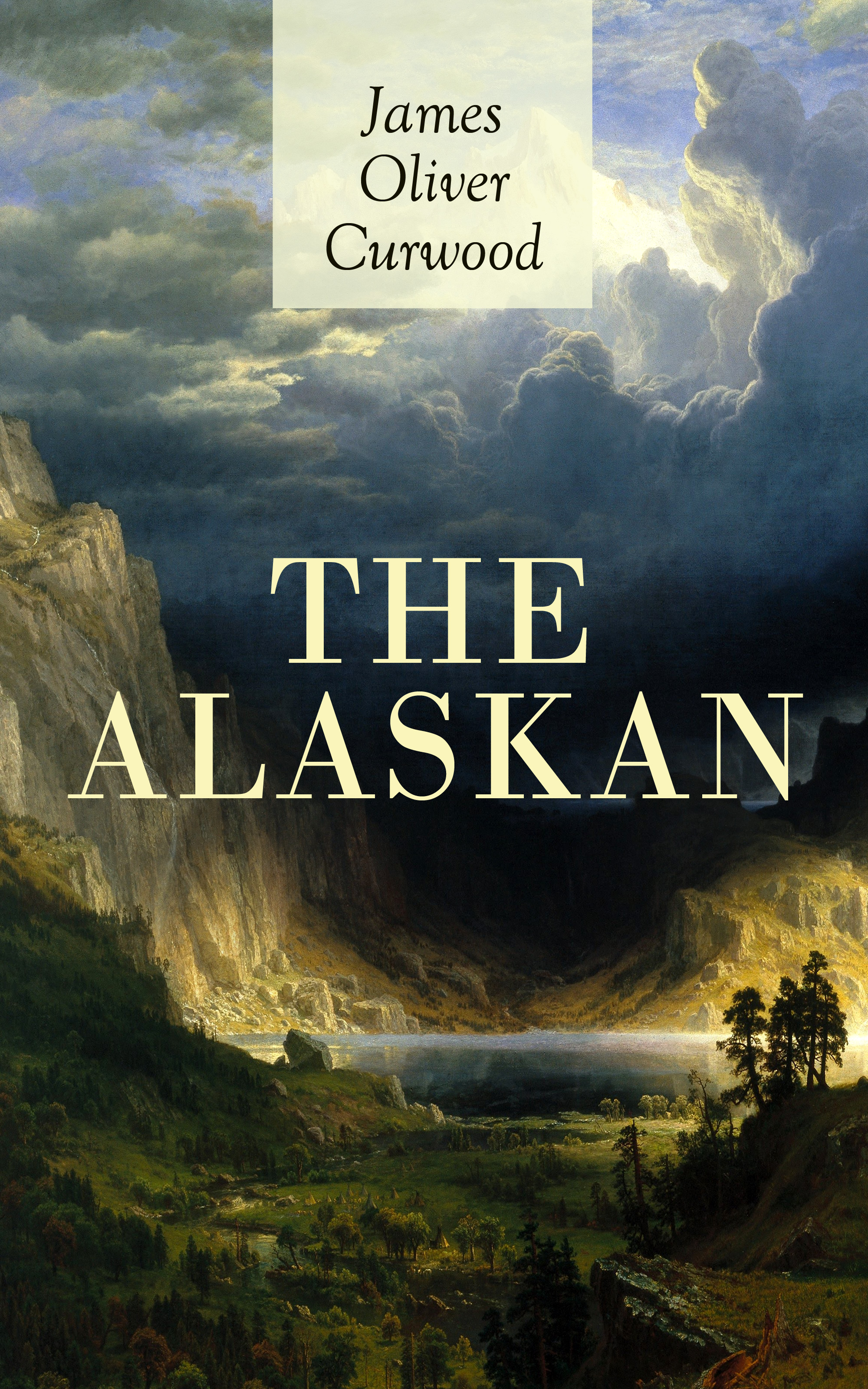 цена на James Oliver Curwood THE ALASKAN