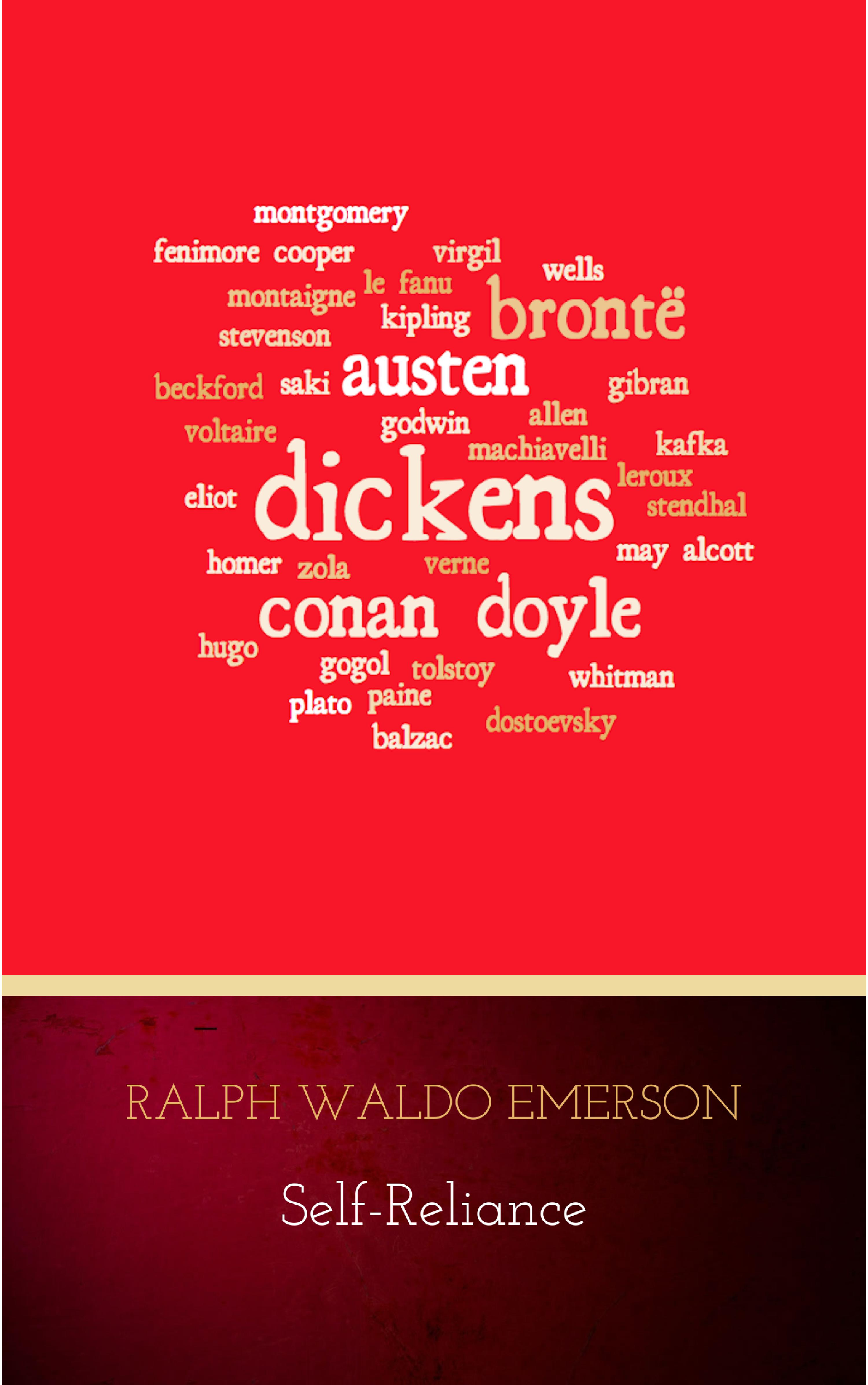 Ralph Waldo Emerson Self-Reliance: The Wisdom of Ralph Waldo Emerson as Inspiration for Daily Living emerson willis george the treasure of hidden valley