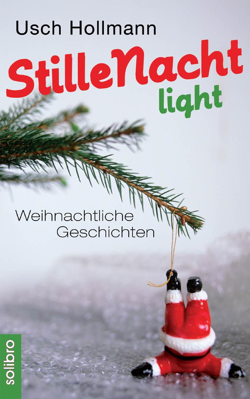 Usch Hollmann Stille Nacht light marianne loibl stille nacht