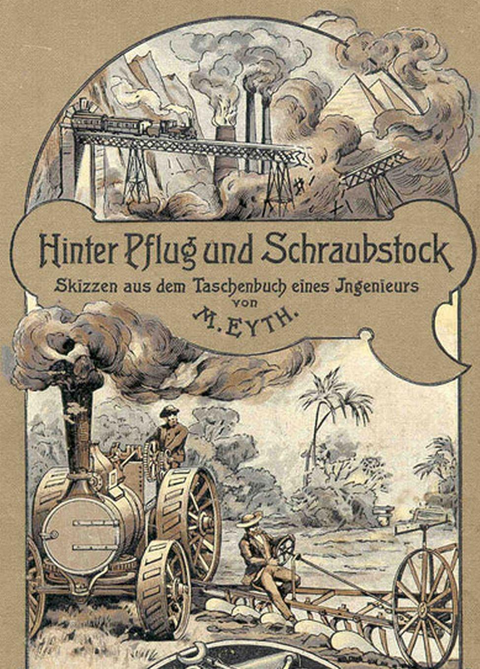 Max Eyth Hinter Pflug und Schraubstock