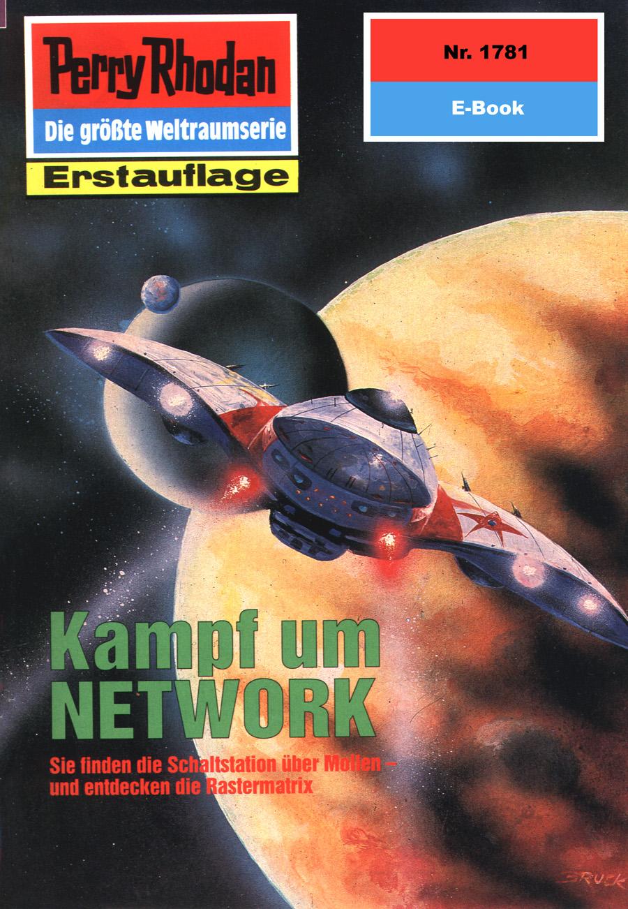 Perry Rhodan 1781: Kampf um NETWORK ( Peter  Griese  )