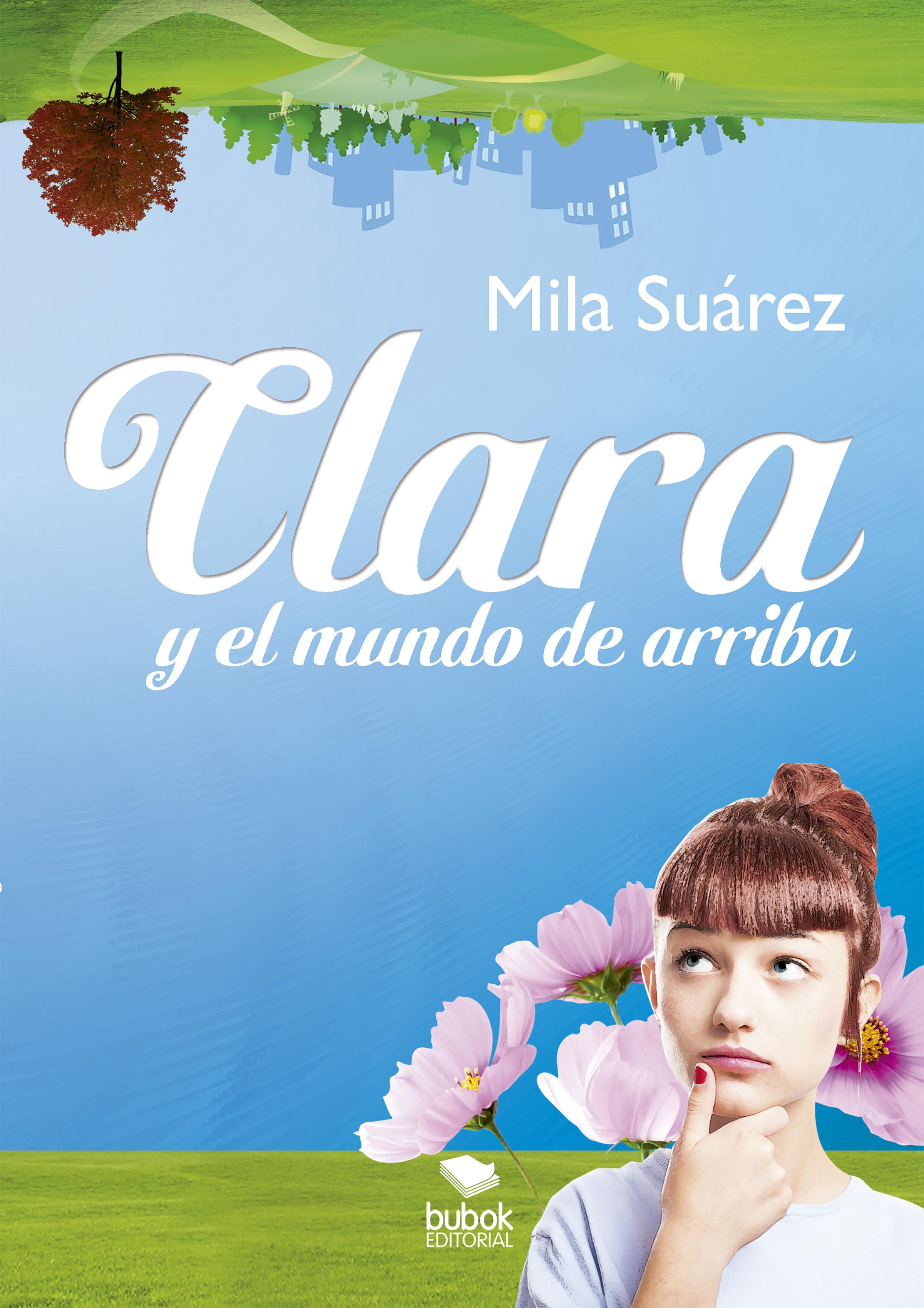 цена на Mila Suárez Clara y el mundo de arriba