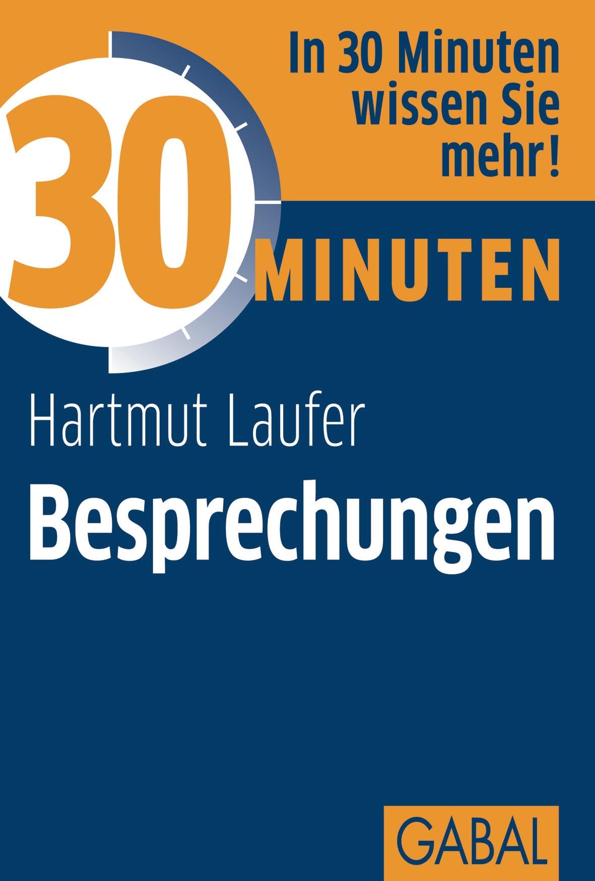 Hartmut Laufer 30 Minuten Besprechungen joachim skambraks 30 minuten elevator pitch