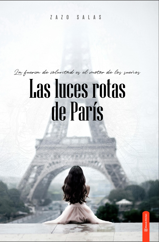 Zazo Salas Las luces rotas de París las luces de septiembre