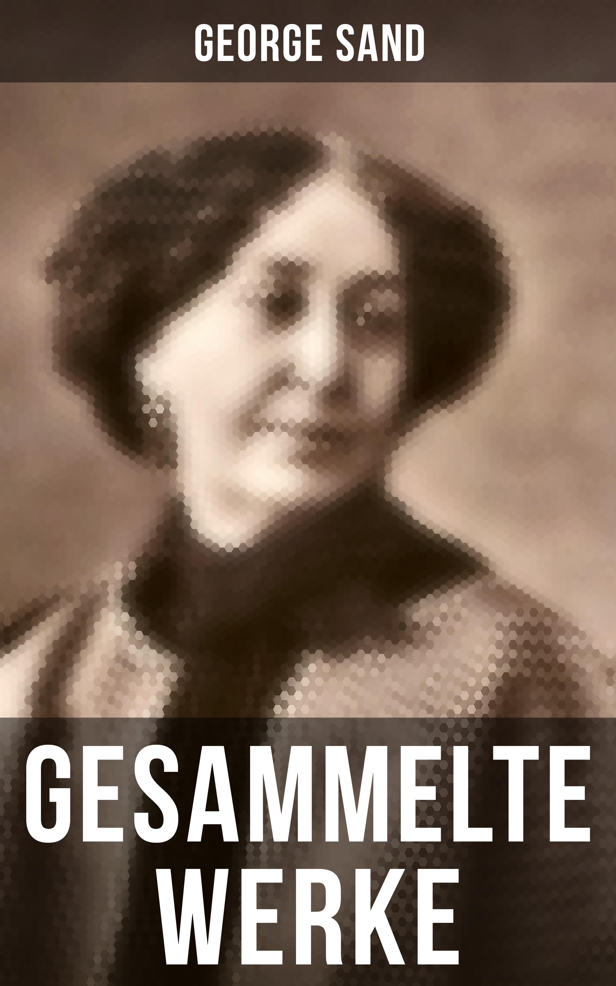George Sand George Sand: Gesammelte Werke george sand narcisse french edition