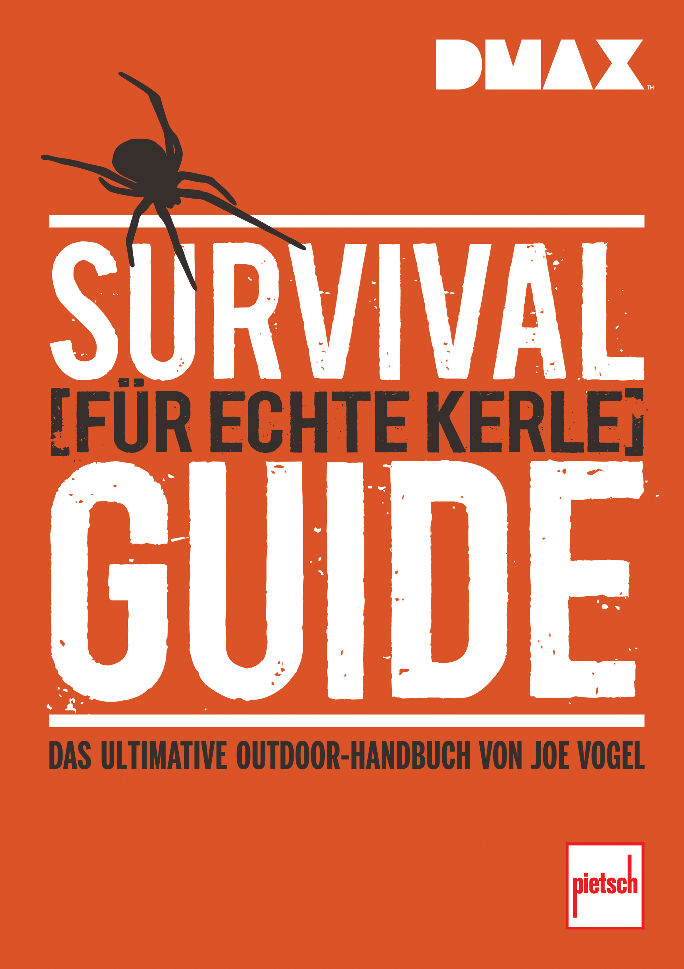 Johannes Vogel DMAX Survival-Guide für echte Kerle survival guide