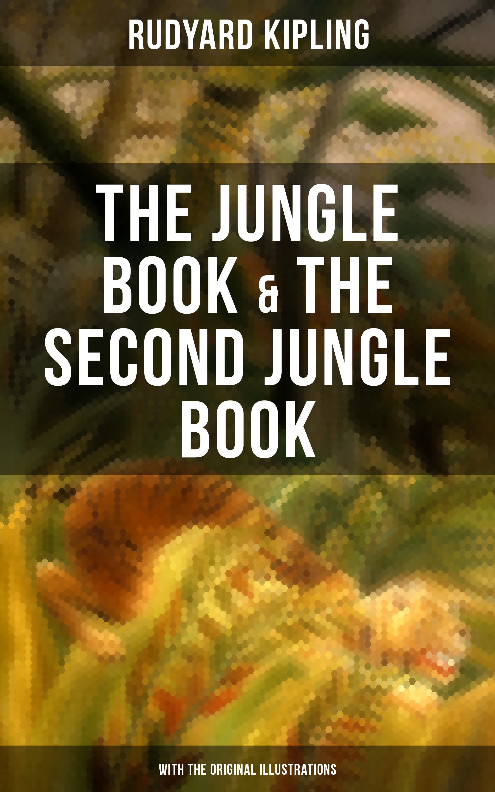 Rudyard Kipling THE JUNGLE BOOK & THE SECOND JUNGLE BOOK (With the Original Illustrations) usborne look inside the jungle