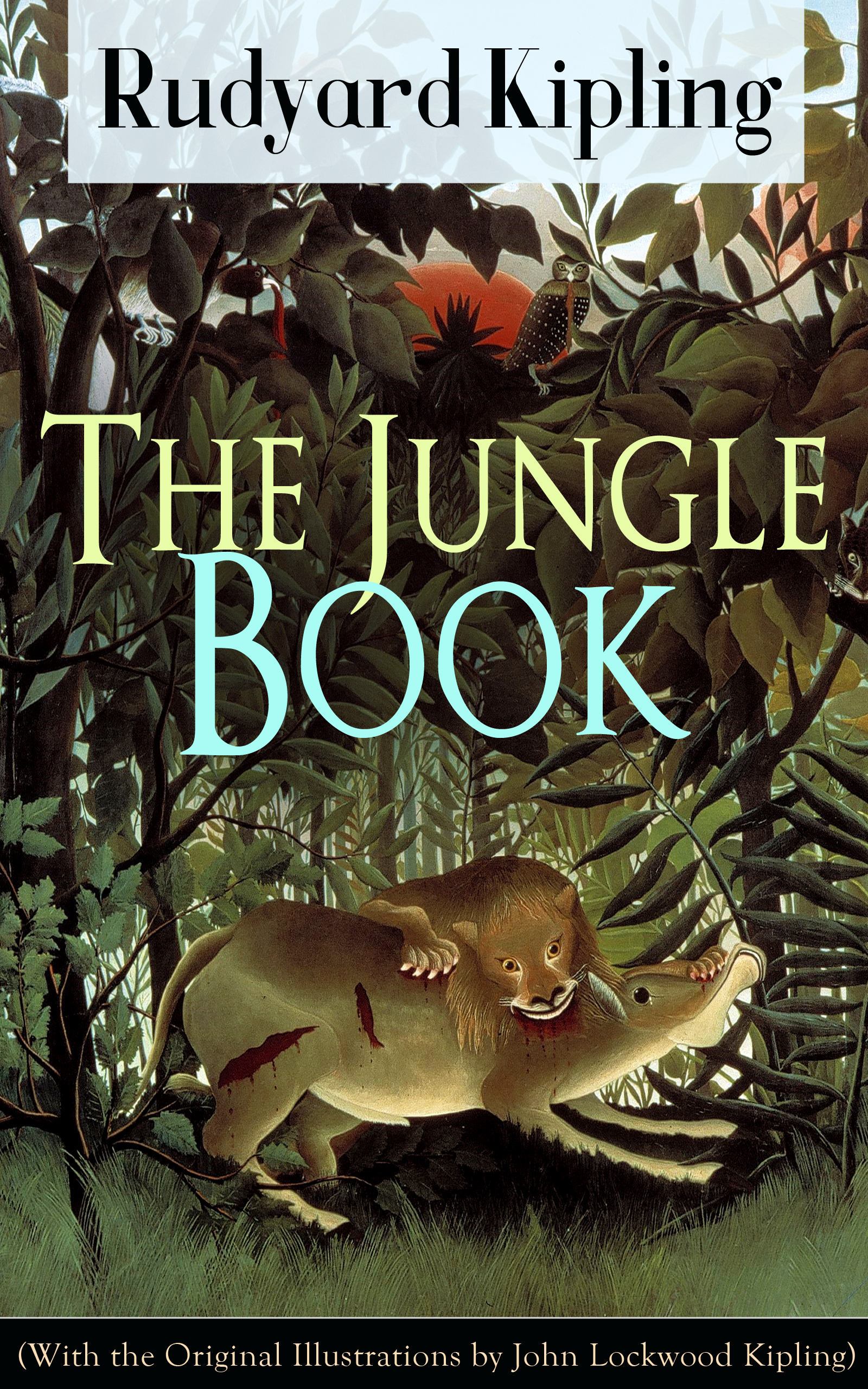 Rudyard 1865-1936 Kipling The Jungle Book (With the Original Illustrations by John Lockwood Kipling) kipling платок