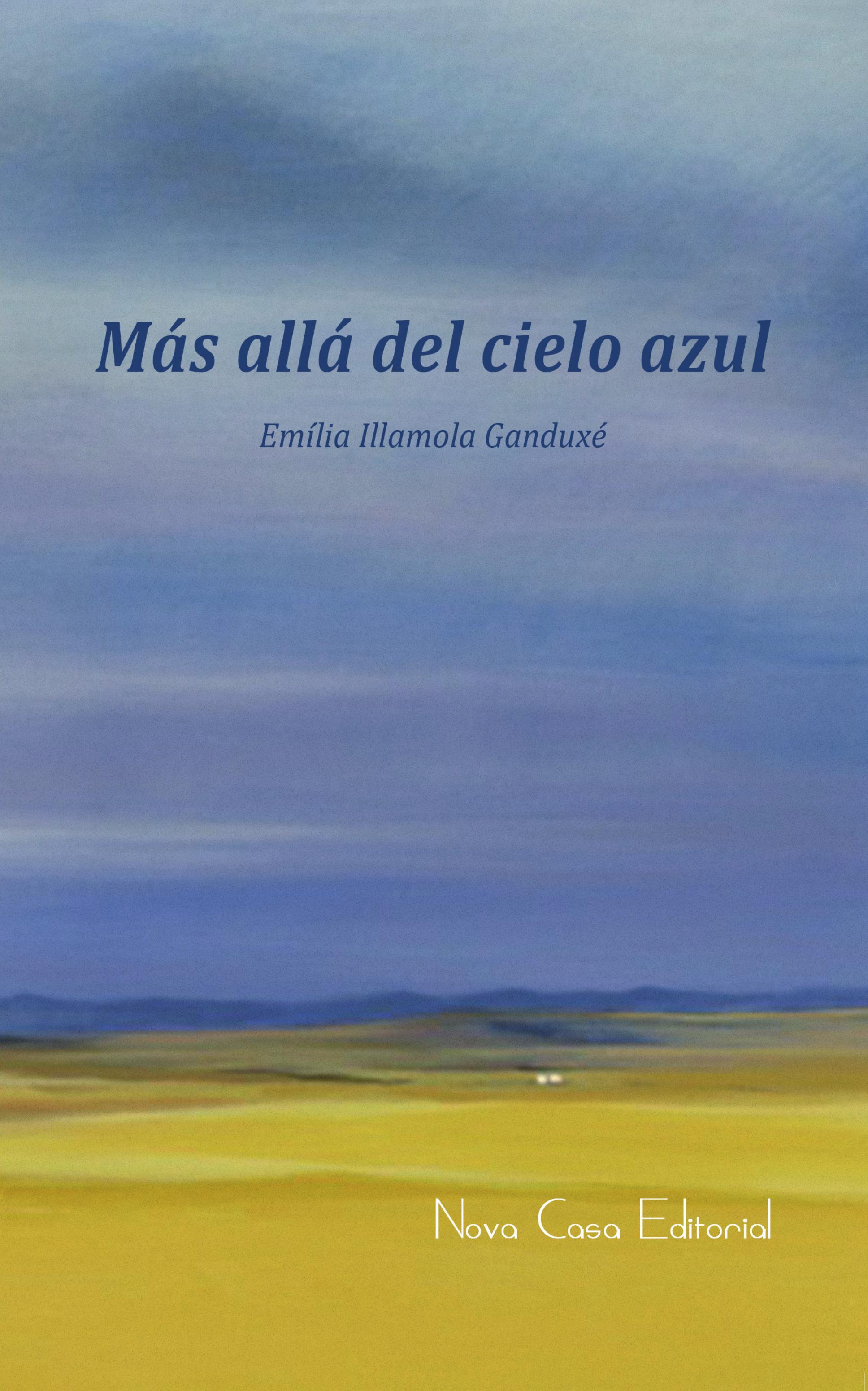 Emília Illamola Ganduxé Más allá del cielo azul вино primitivo cielo 2012 г