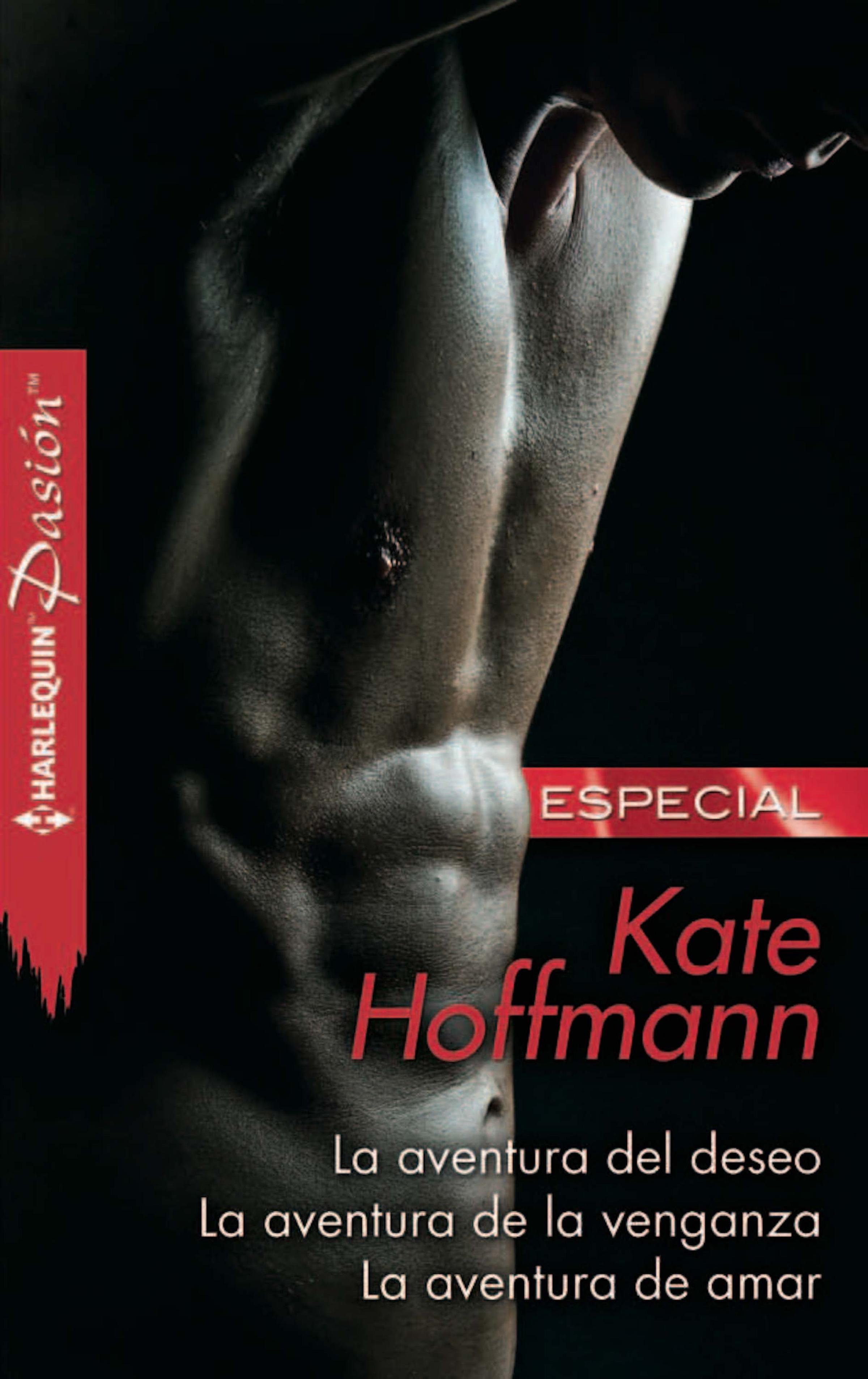 Kate Hoffmann La aventura del deseo - La aventura de la venganza - La aventura de amar джемпер la biali la biali mp002xm24257