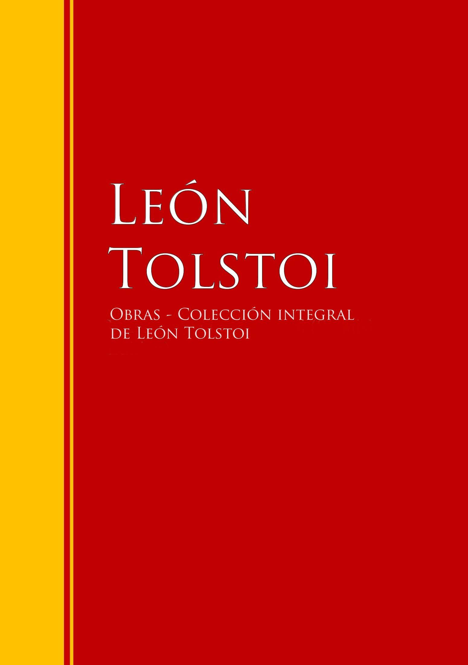 Leon Tolstoi Obras de León Tolstoi - Colección лев толстой tolstoi for the young select tales from tolstoi