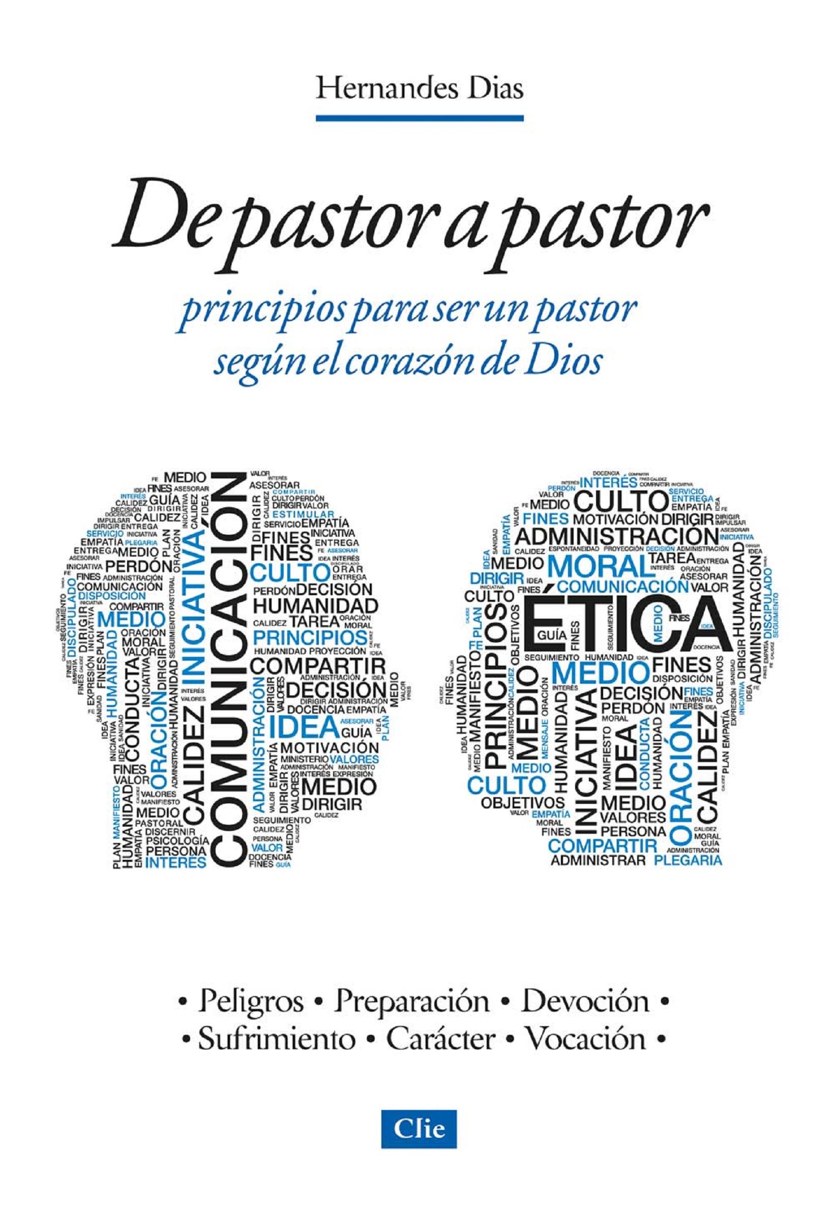 Hernandes Dias Lopes De pastor a pastor: Principios para ser un pastor según el corazón de Dios fernão lopes chronica de el rei d pedro i portuguese edition