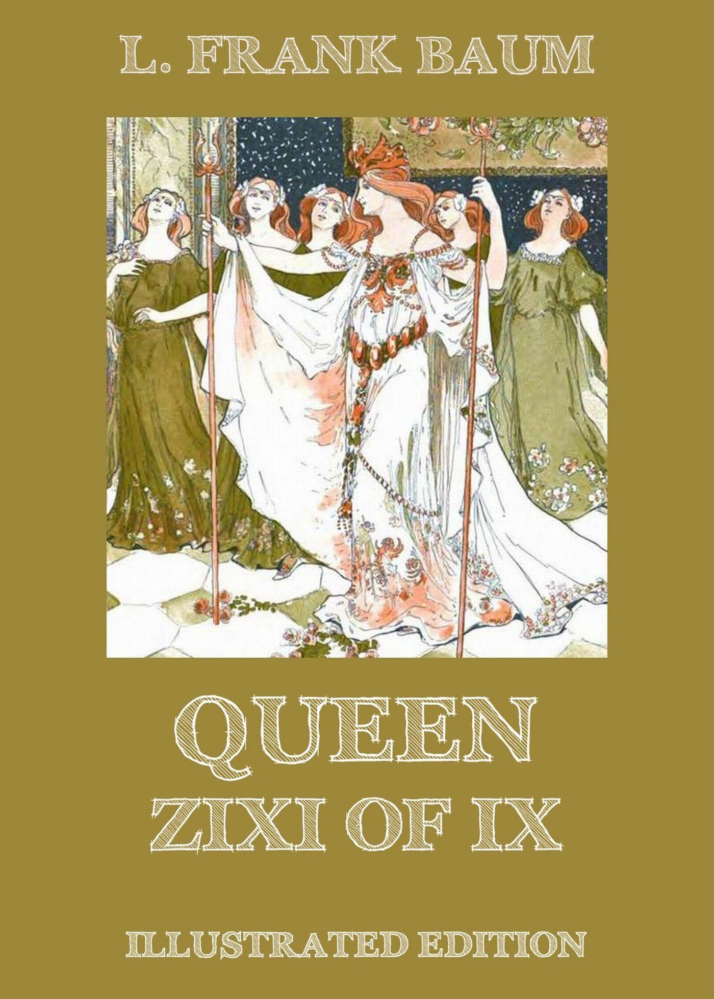 queen zixi of ix