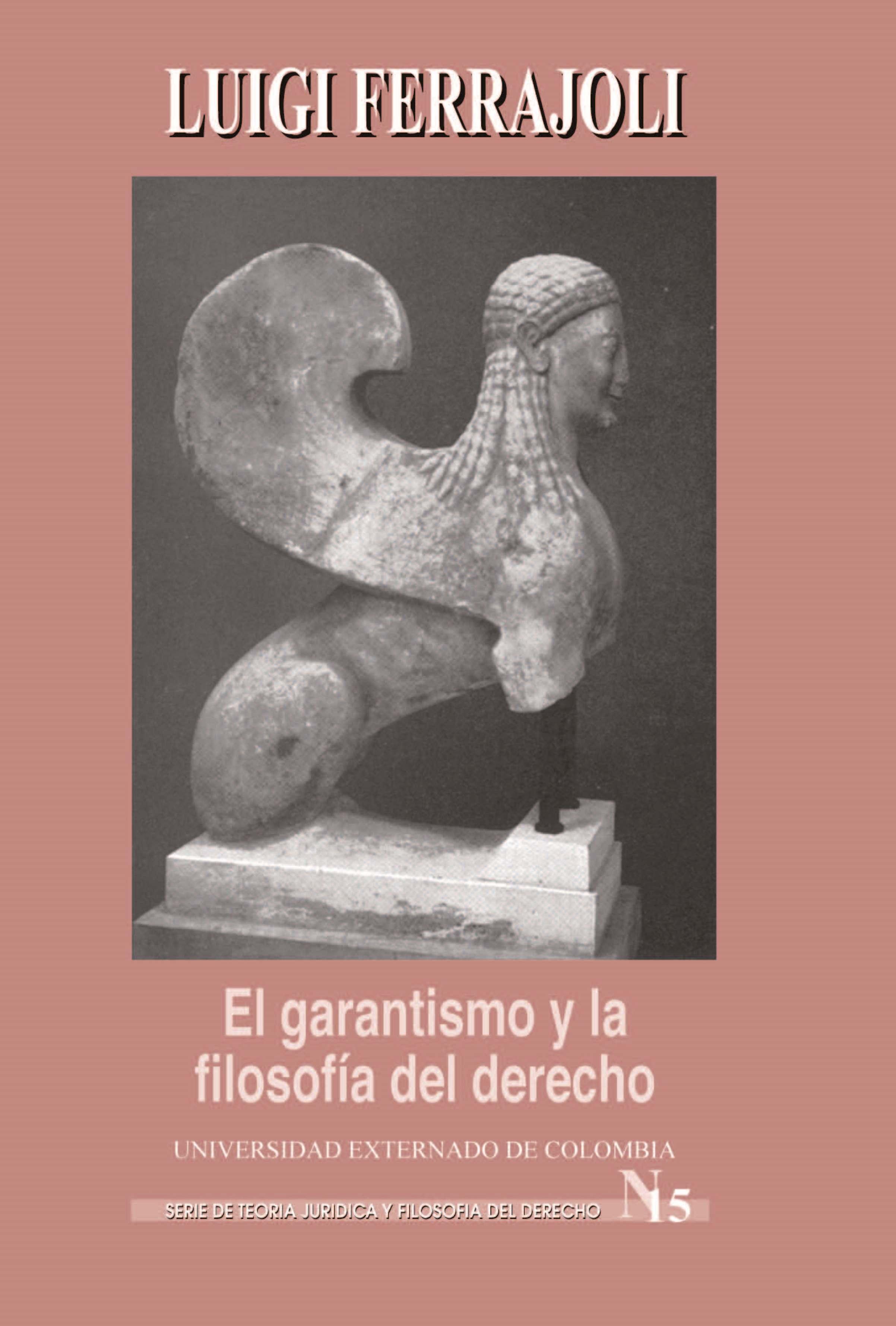 Luigi Ferrajoli El Garantismo y la filosofía del derecho цены онлайн
