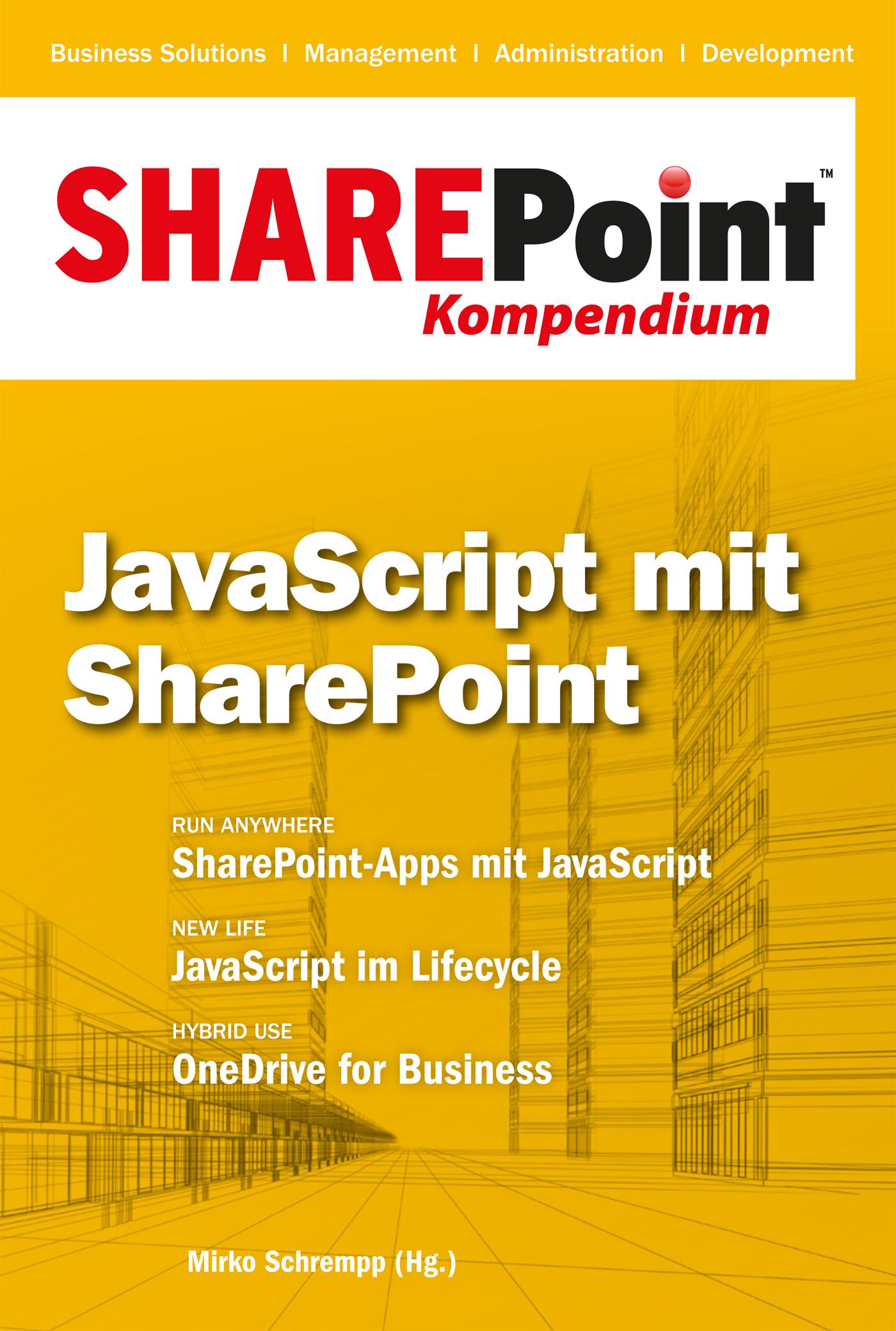 Отсутствует SharePoint Kompendium - Bd. 6: JavaScript mit SharePoint ed hild pro sharepoint solution development combining net sharepoint and office 2007