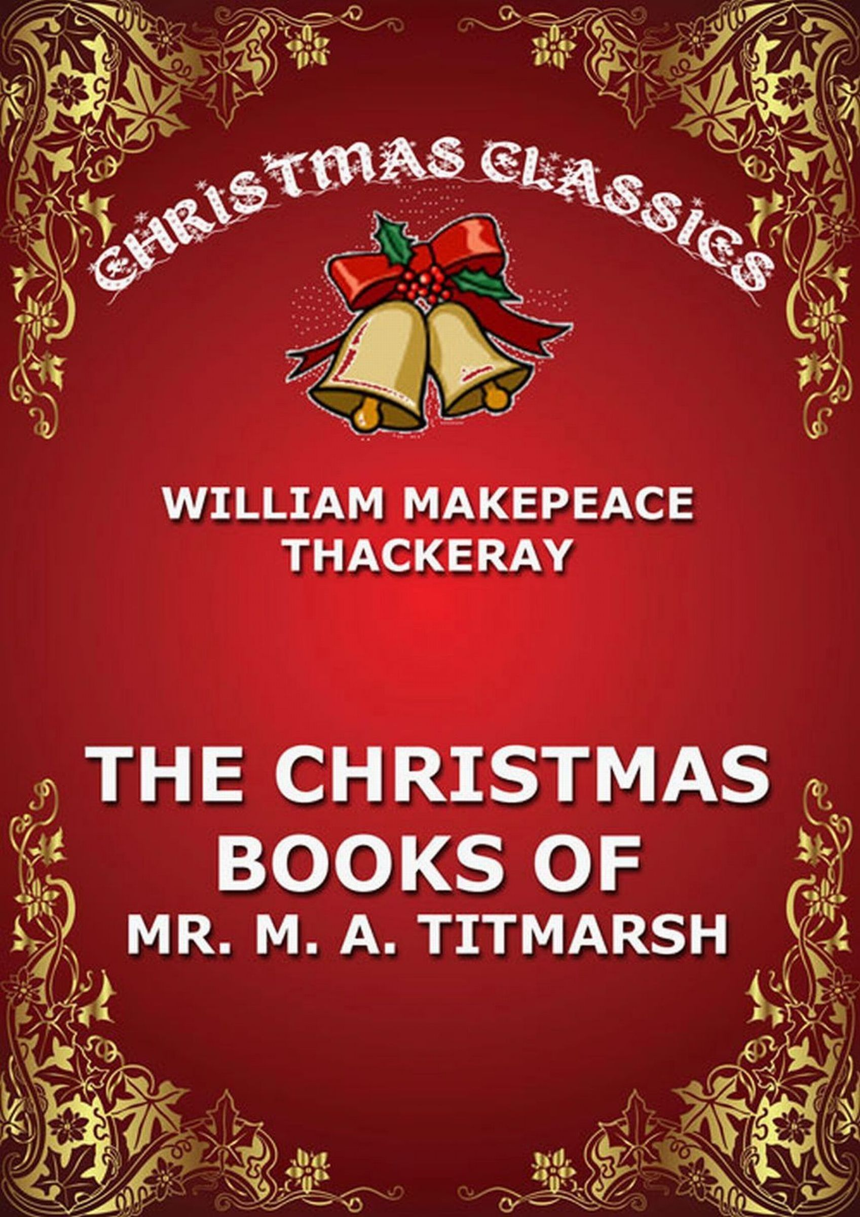 the christmas book of mr titmarsh